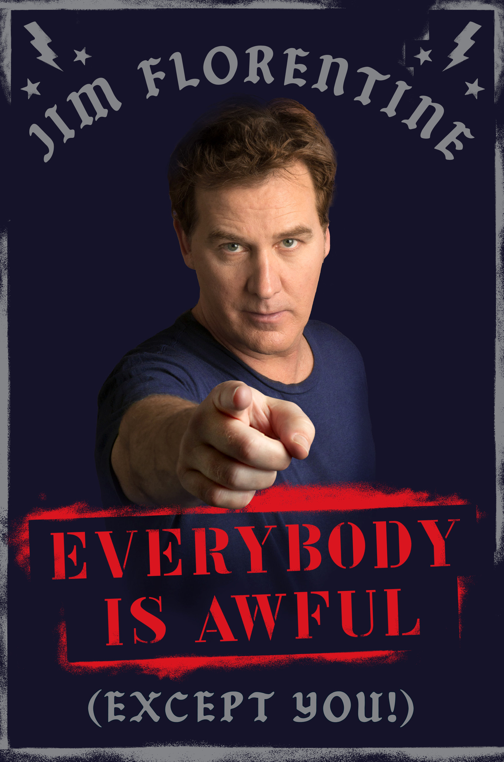 Everybody Is Awful Except You By Jim Florentine Books