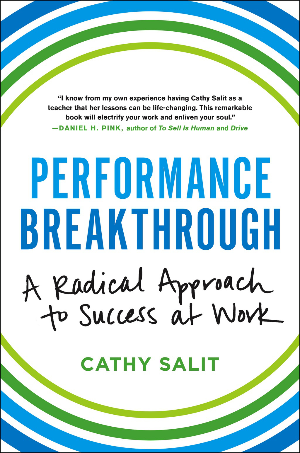 Performance Breakthrough A Radical Approach To Success At Work By