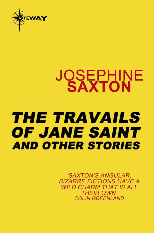 the travails of jane saint saxton josephine