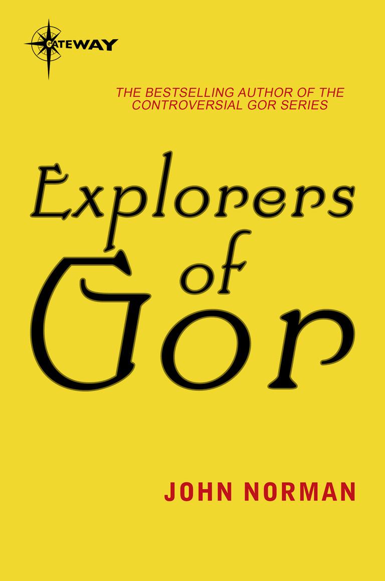 Explorers Of Gor Gor Book 13 By John Norman Books Hachette