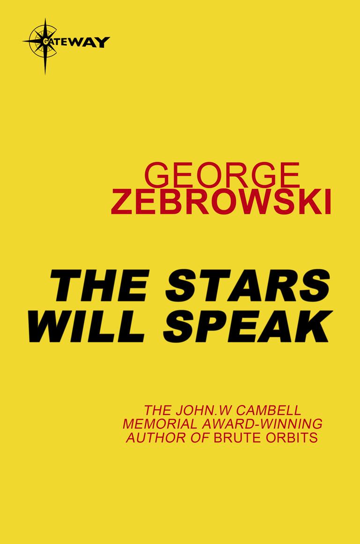 the stars will speak zebrowski george