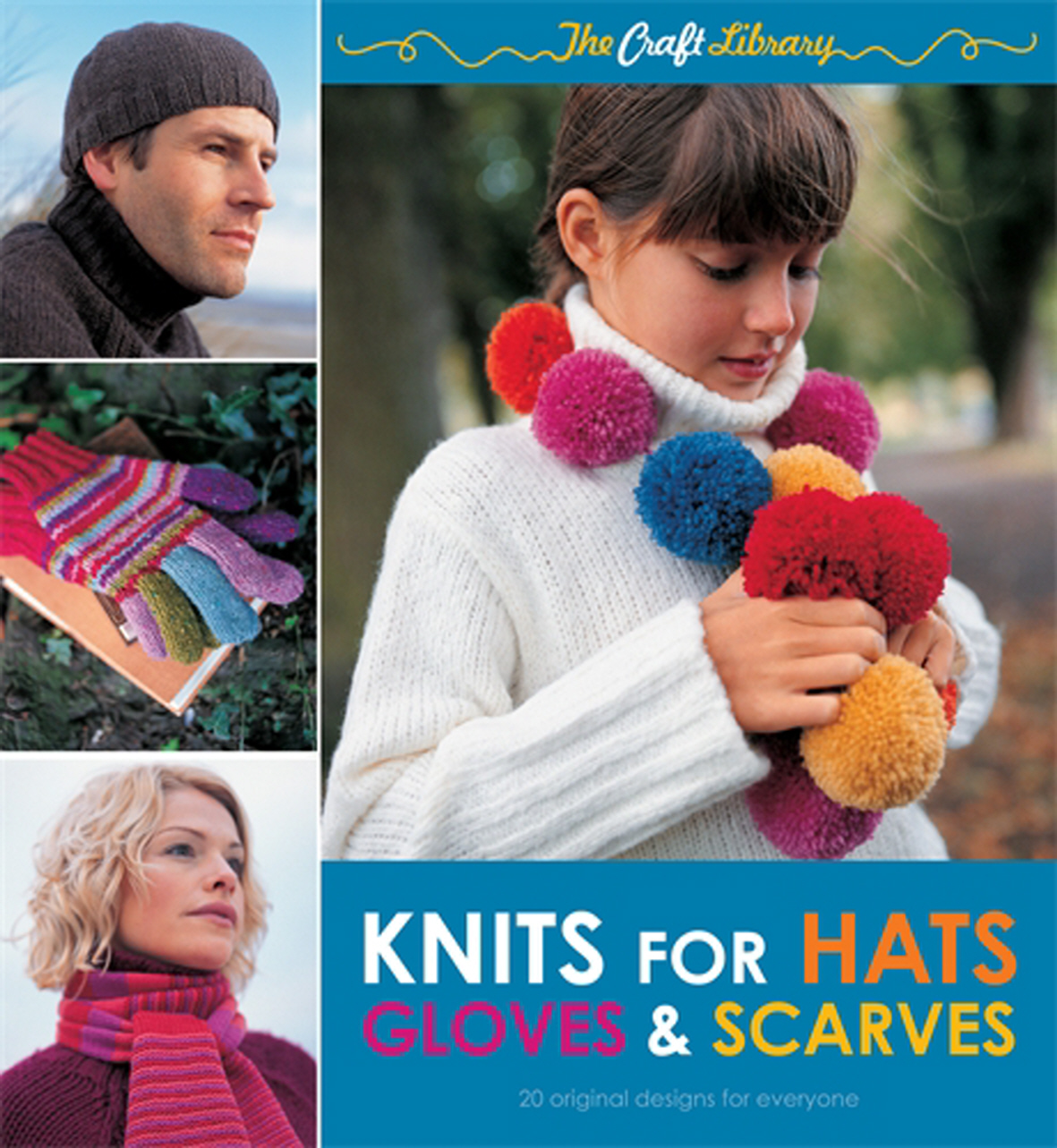 The Craft Library Knits For Hats Gloves Scarves By Louisa