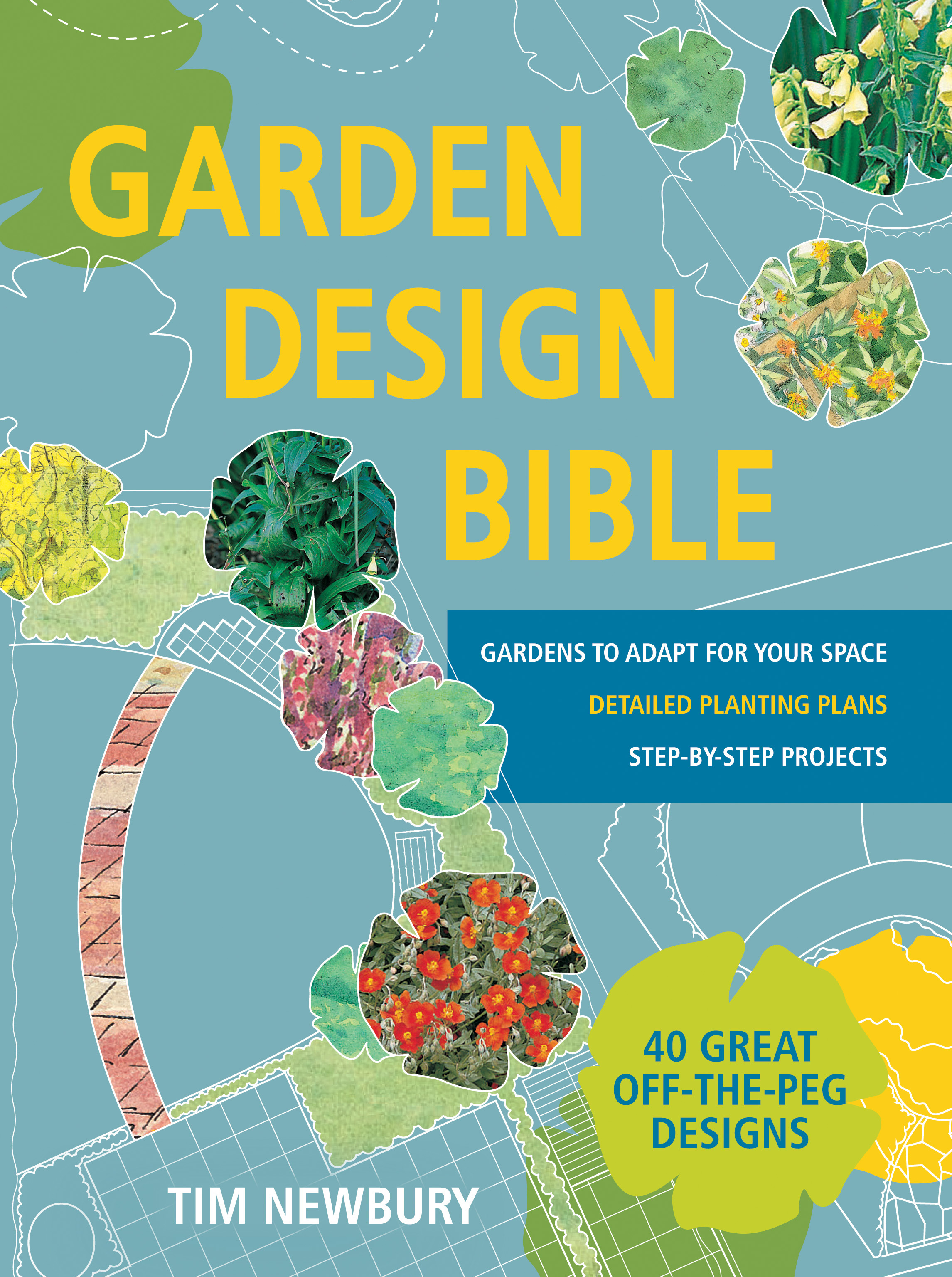 Garden Design Bible by Tim Newbury Books Hachette Australia