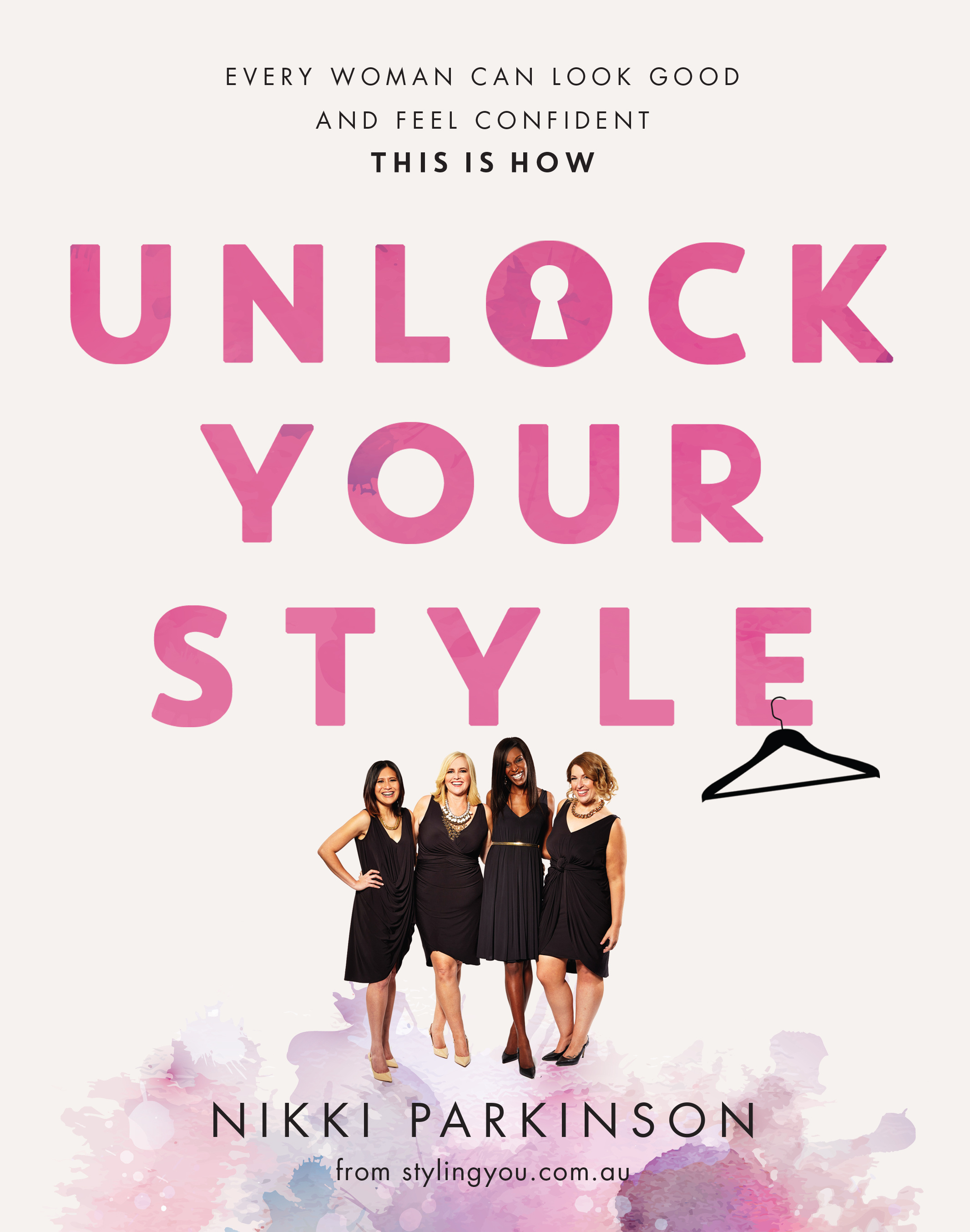 Unlock Your Style Every woman can look good and feel confident