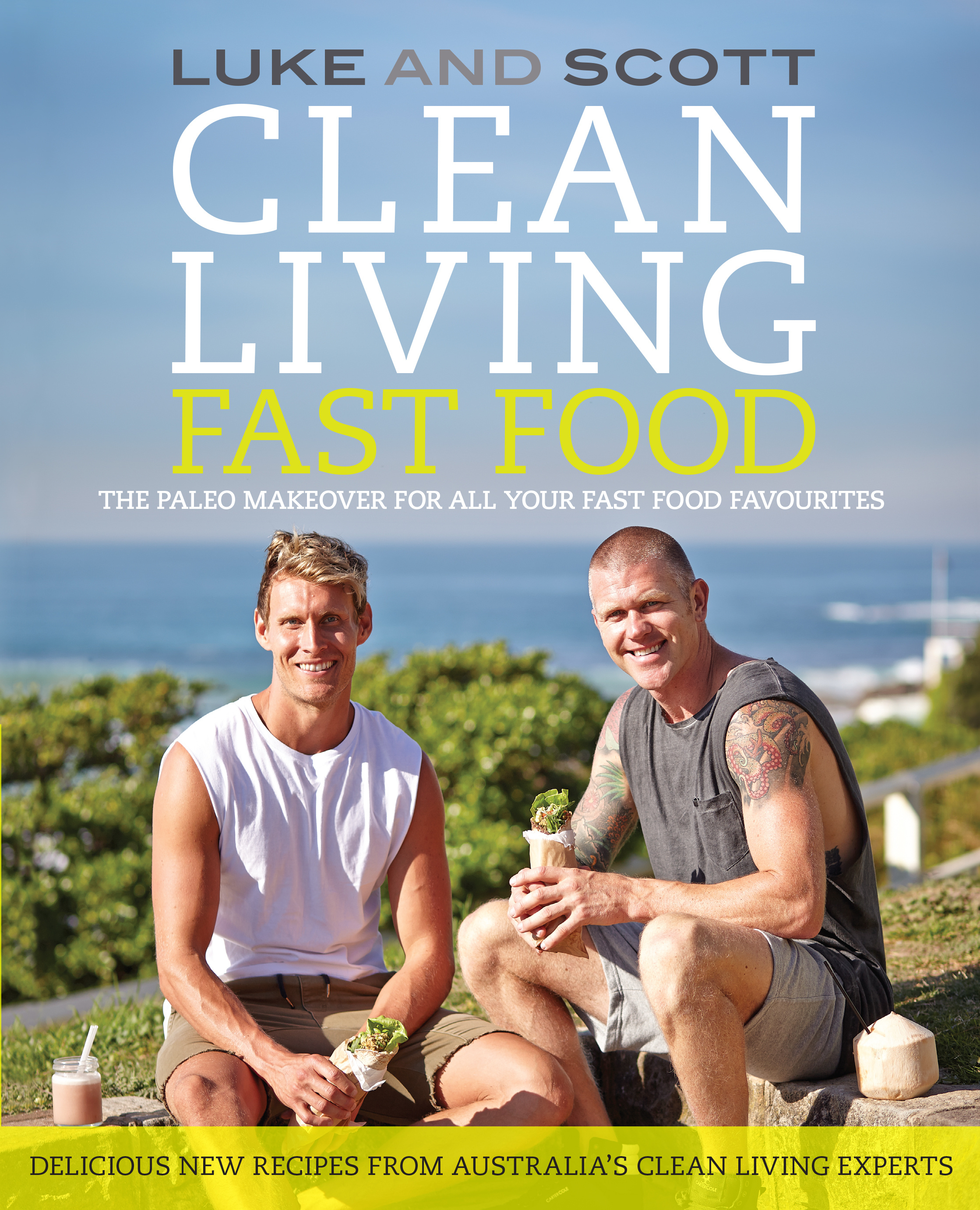 Clean living fast food by luke hines books hachette australia imprint forumfinder Images