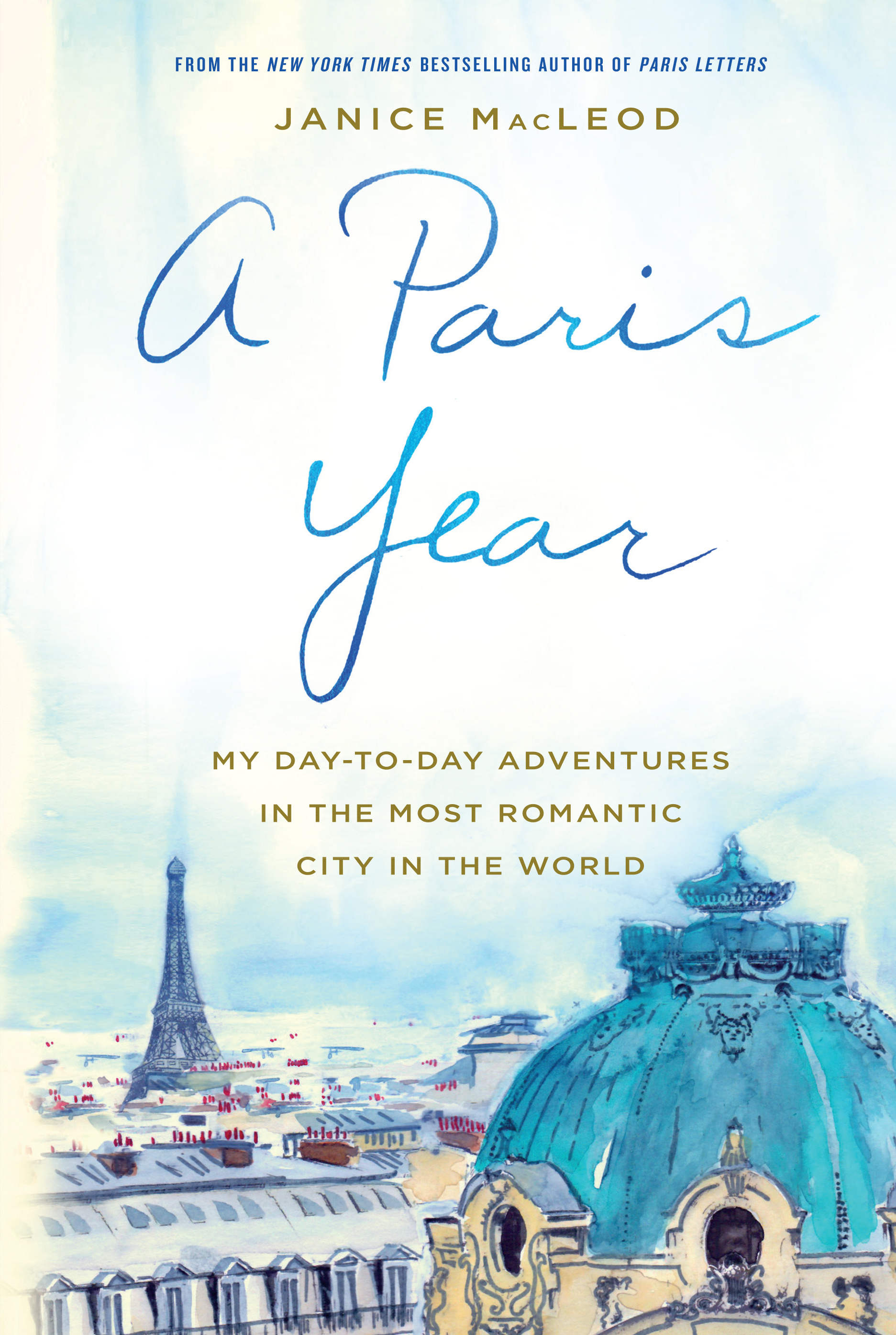 A Paris Year My Day To Adventures In The Most Romantic City