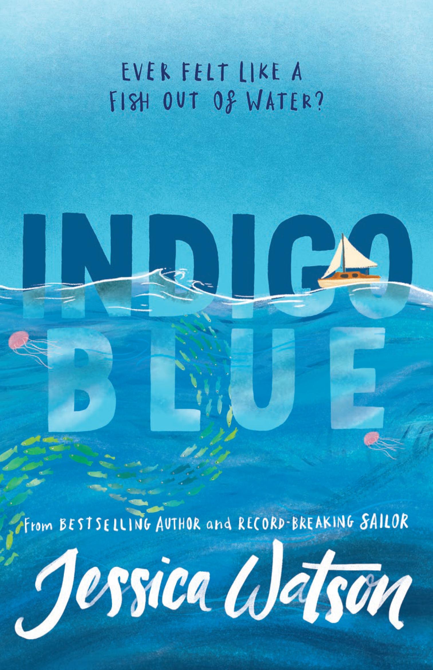 Blue Covered Book : Indigo blue by jessica watson books hachette australia