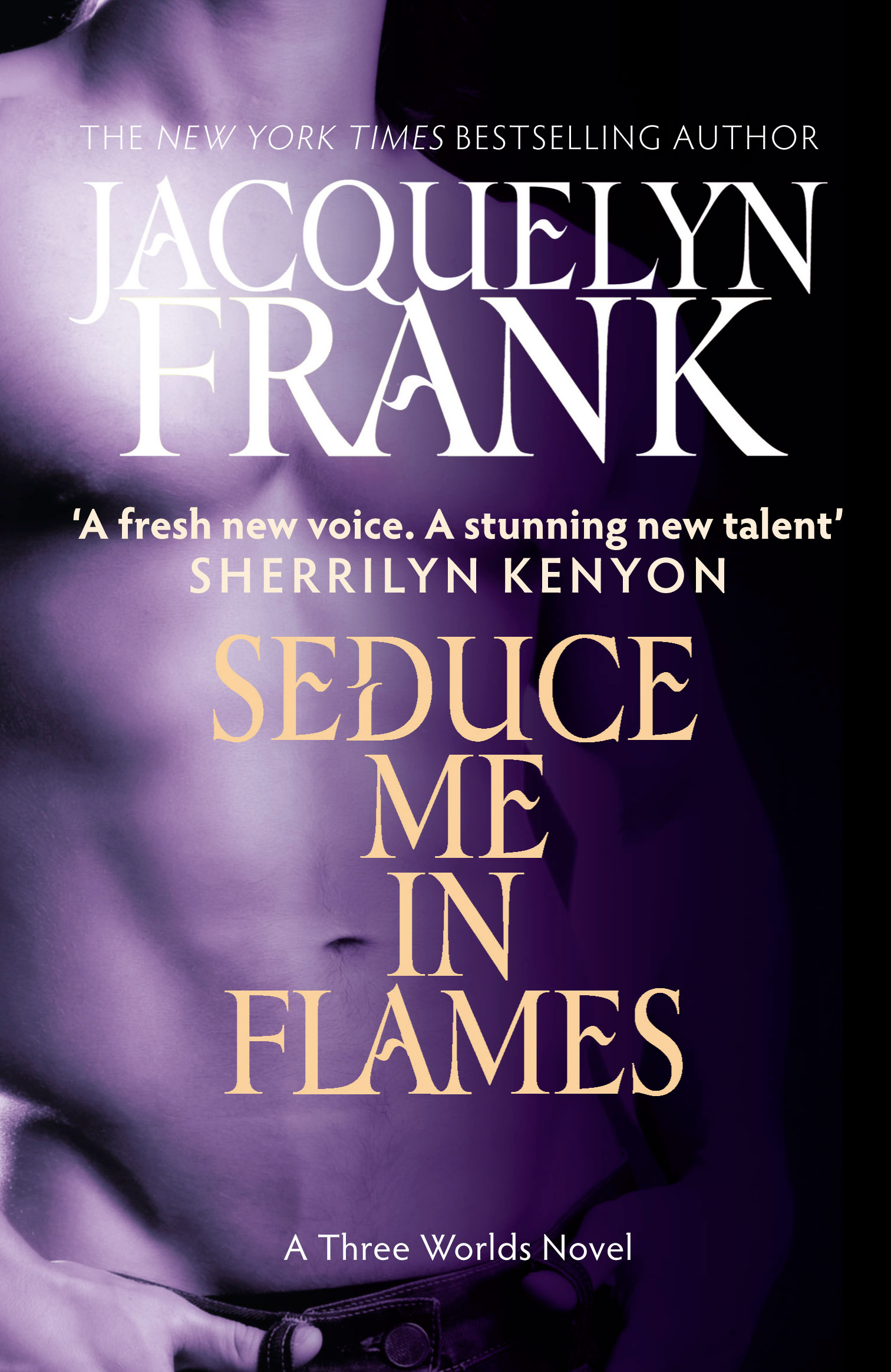 Seduce Me In Flames Number 2 In Series By Jacquelyn Frank Books
