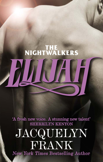 Elijah Number 3 In Series By Jacquelyn Frank Books Hachette