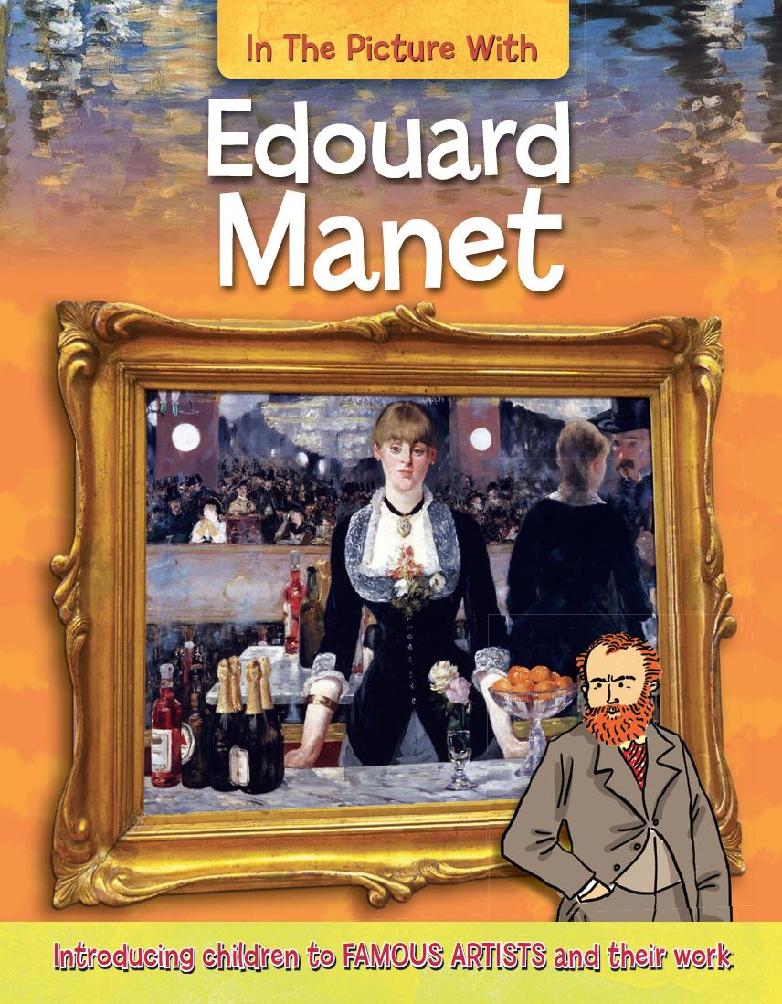 edouard manet great artists by iain zaczek 2014 08 01