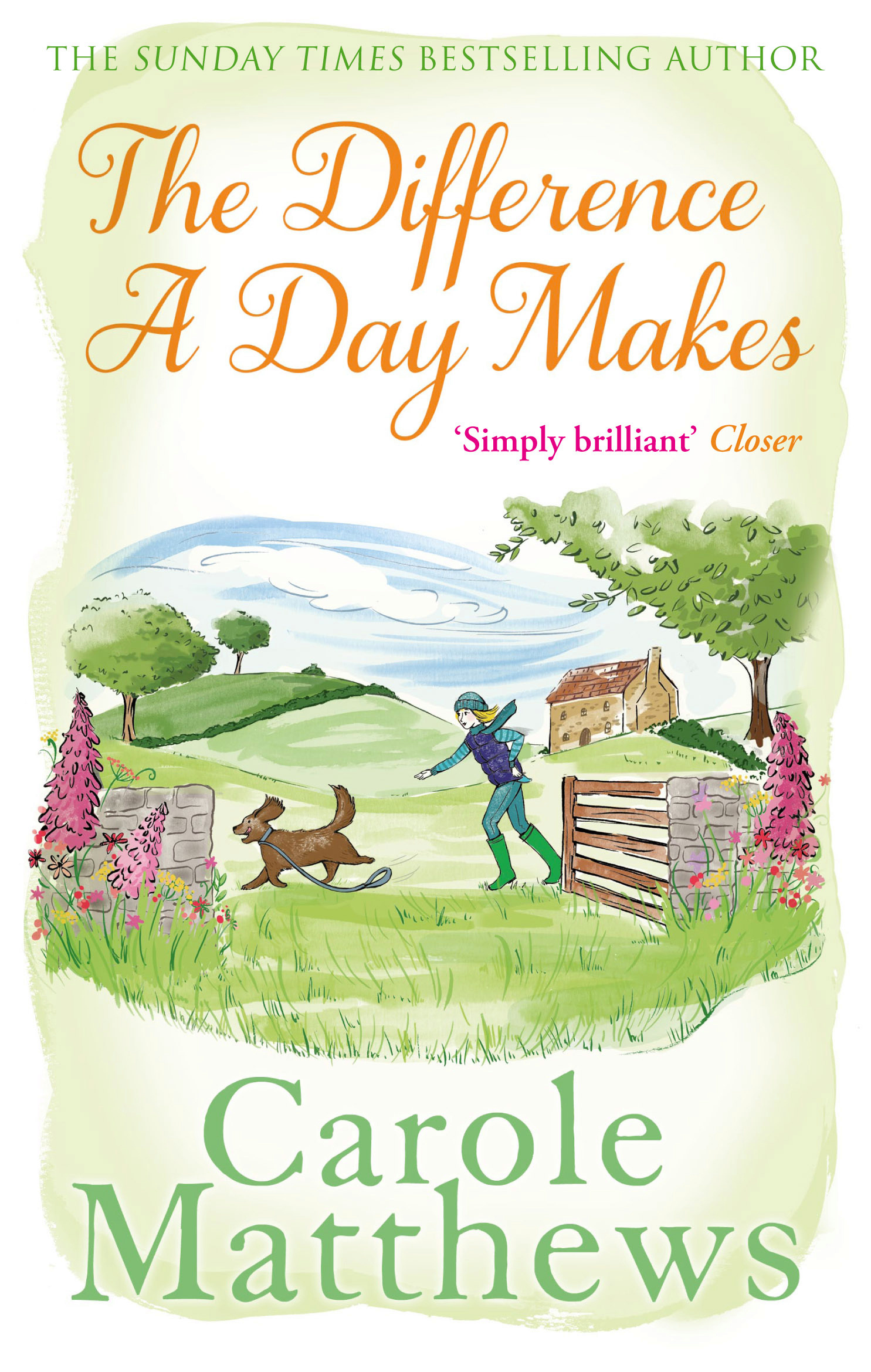 The Difference A Day Makes By Carole Matthews Books Hachette