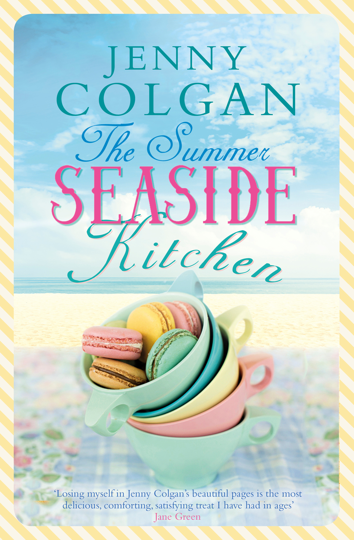 The Summer Seaside Kitchen: Winner of the RNA Romantic Comedy Novel ...