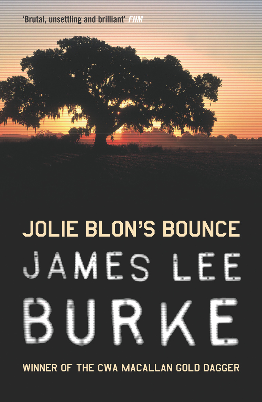 Jolie Blons Bounce By James Lee Burke Books Hachette Australia