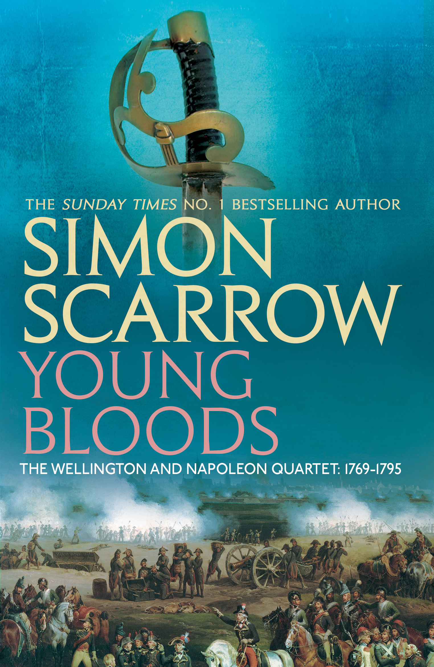 Young Bloods Wellington And Napoleon 1 By Simon Scarrow Books