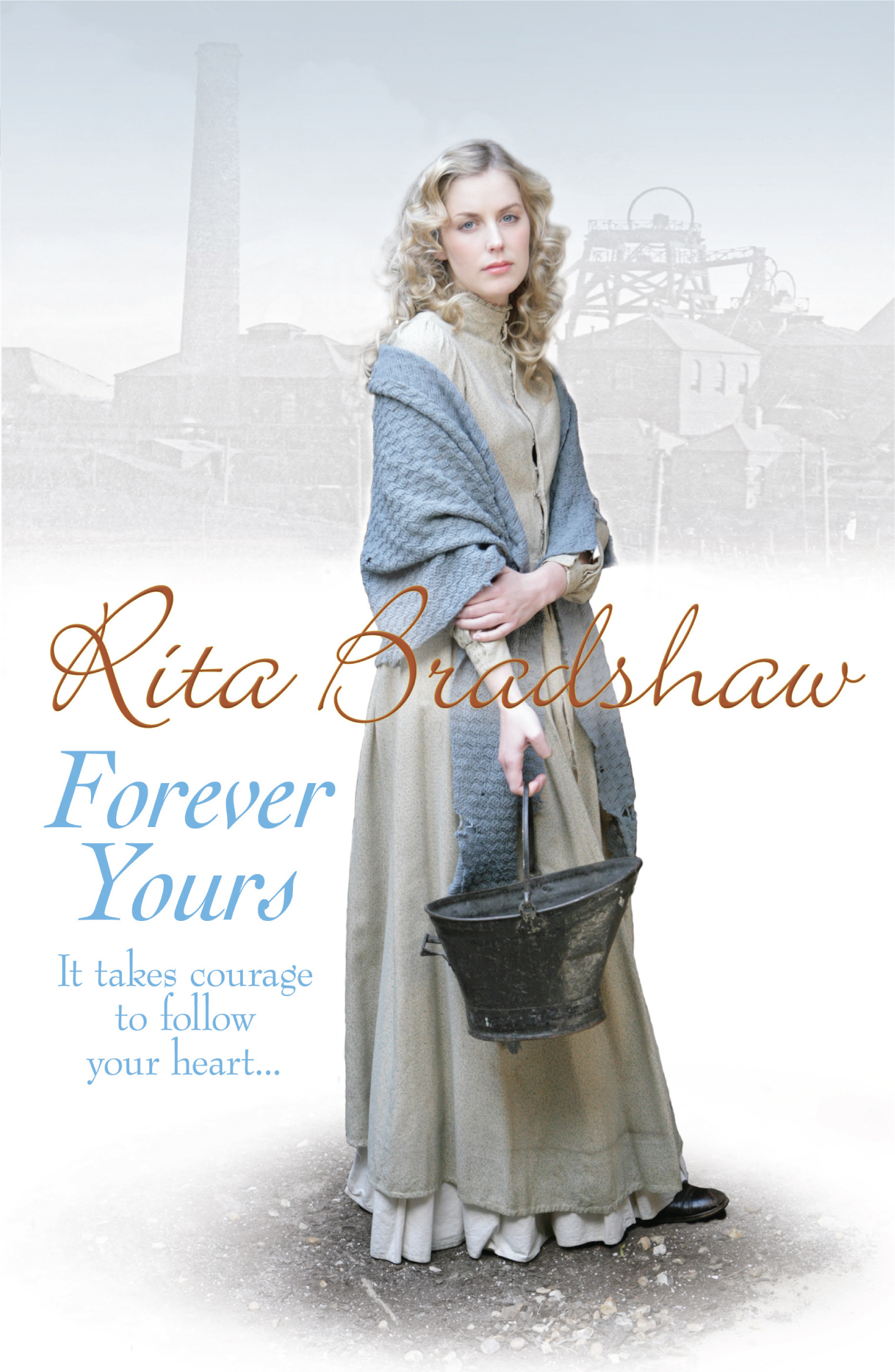 Forever Yours It Takes Courage To Follow Your Heart By Rita