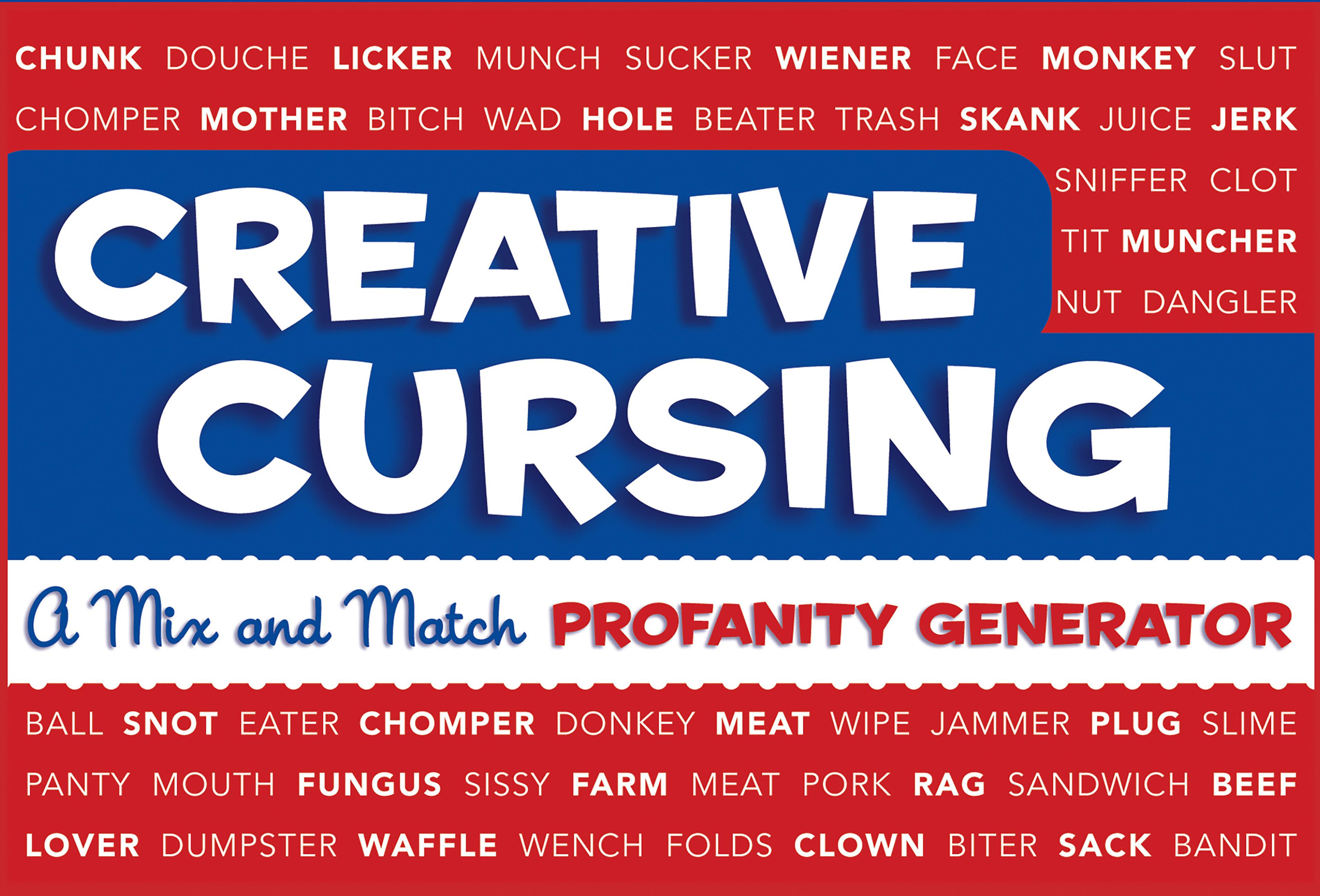 Creative Cursing: A Mix 'n' Match Profanity Generator by Jillian Panarese -  Books - Hachette Australia