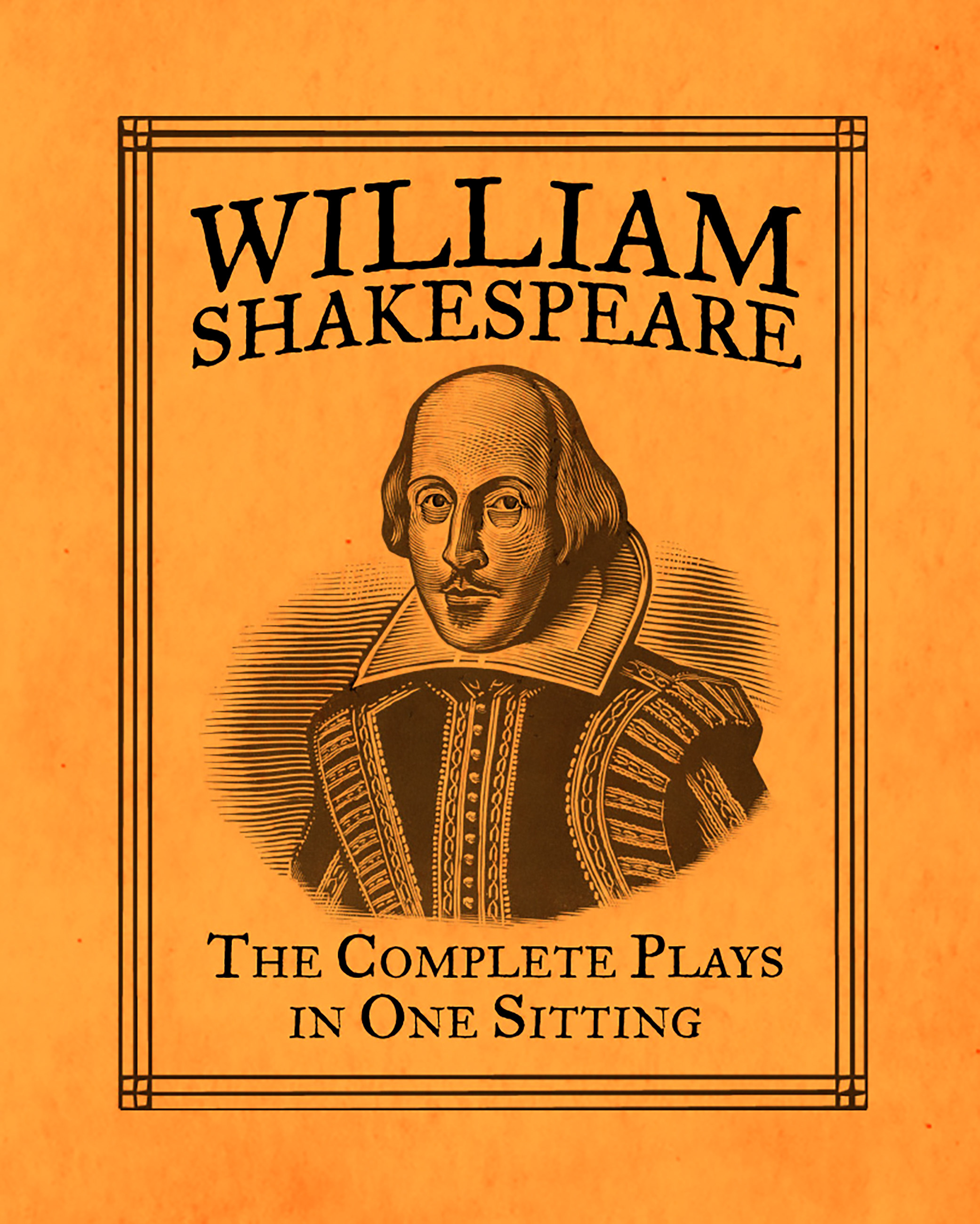 William Shakespeare The Complete Plays In One Sitting By Joelle