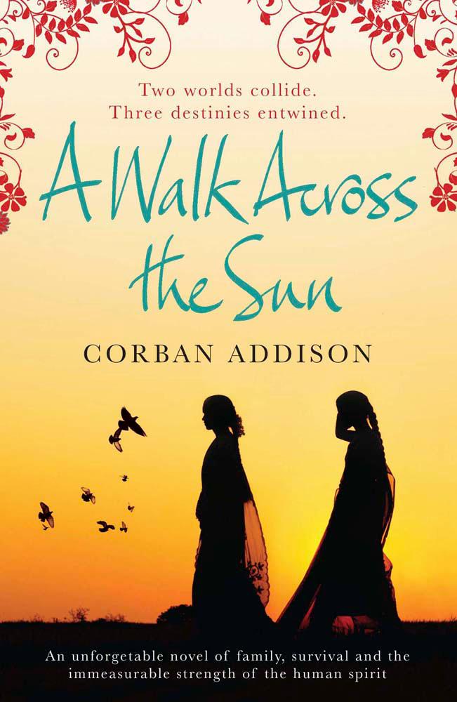a walk across the sun addison corban