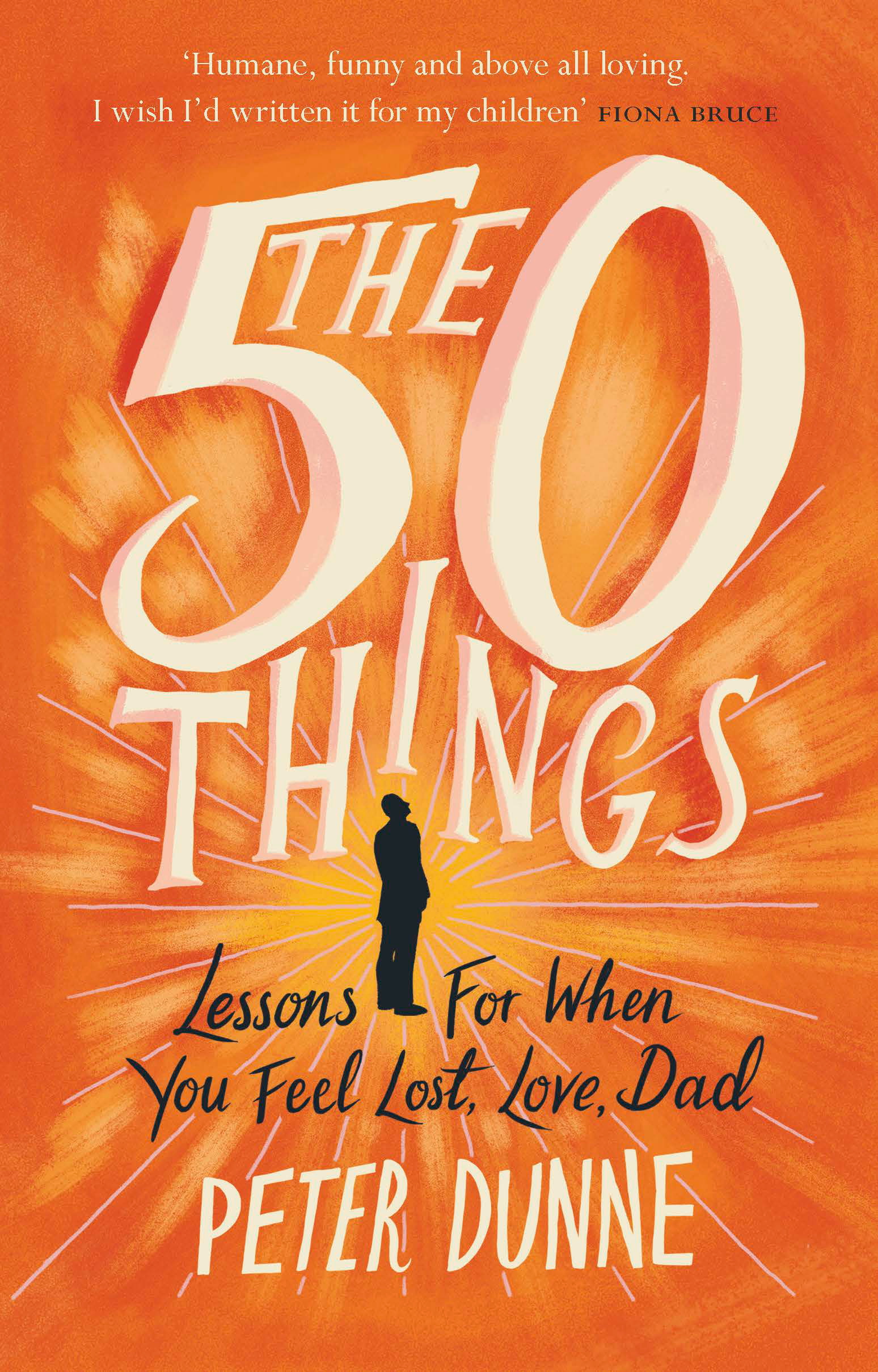 The 60 Things Lessons For When You Feel Lost Love Dad By Peter Enchanting Download Images Of A Lost Love