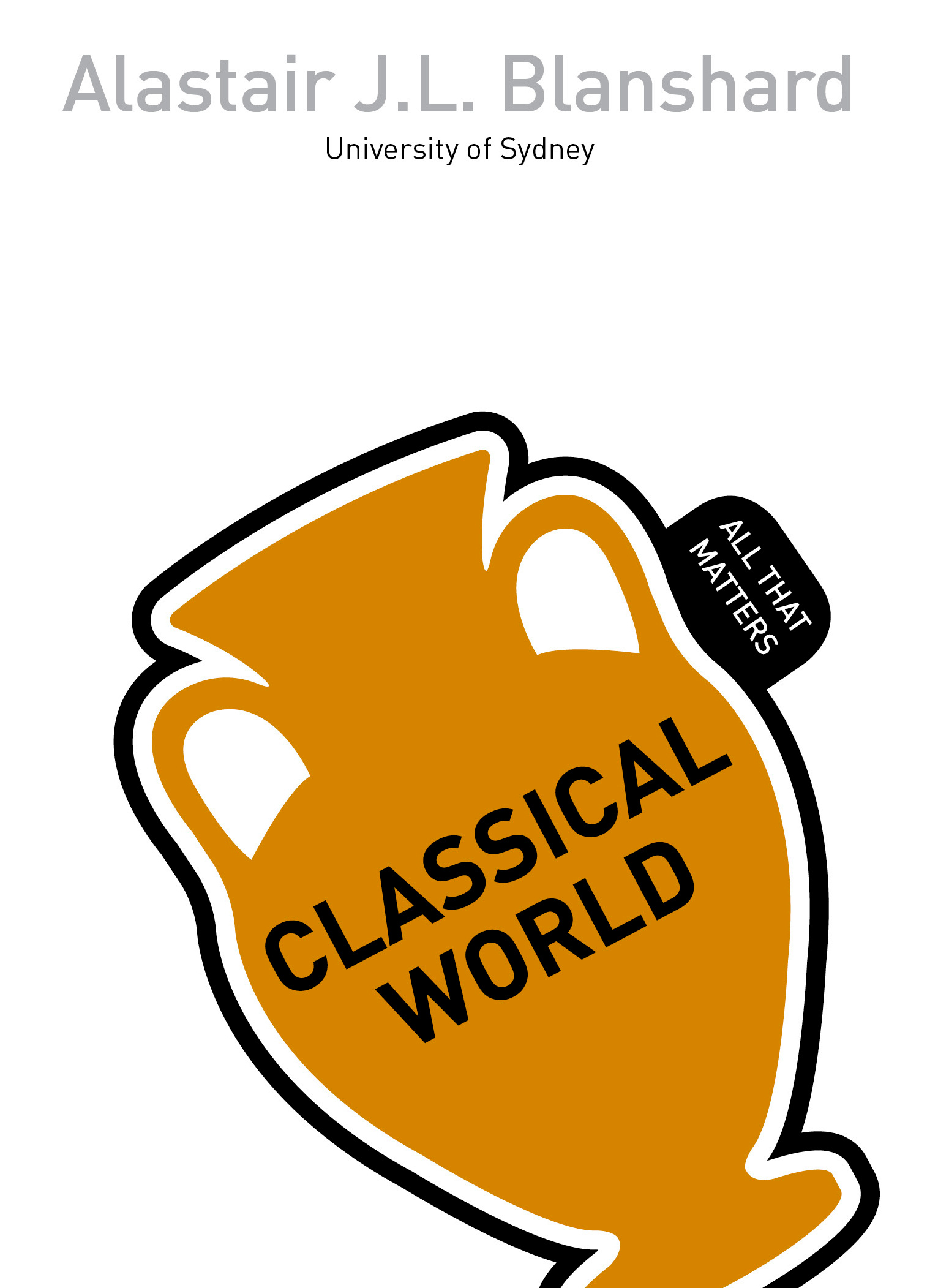classical world all that matters by alastair j l blanshard