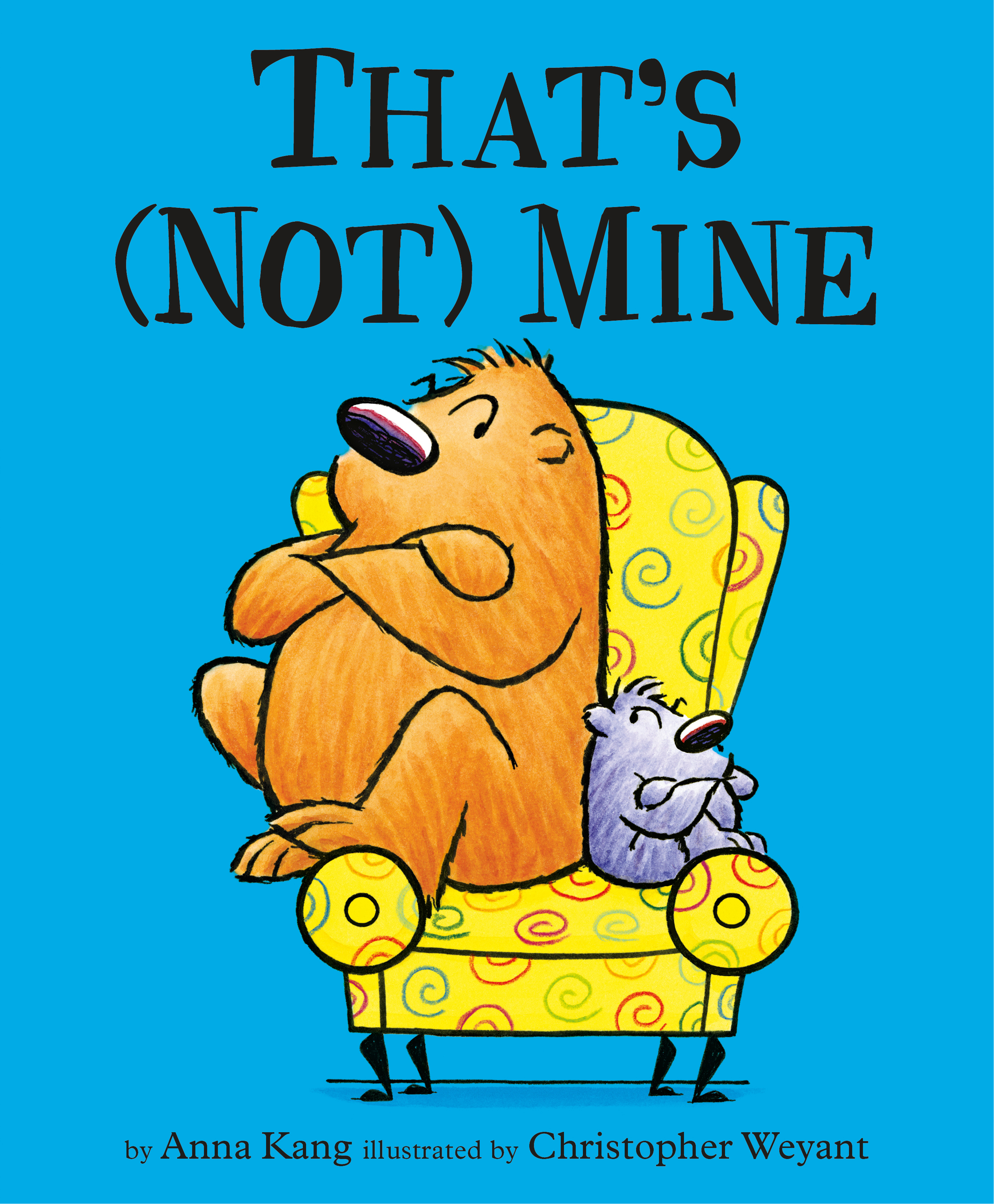 You Are Not Small Thats Not Mine By Chris Weyant Books