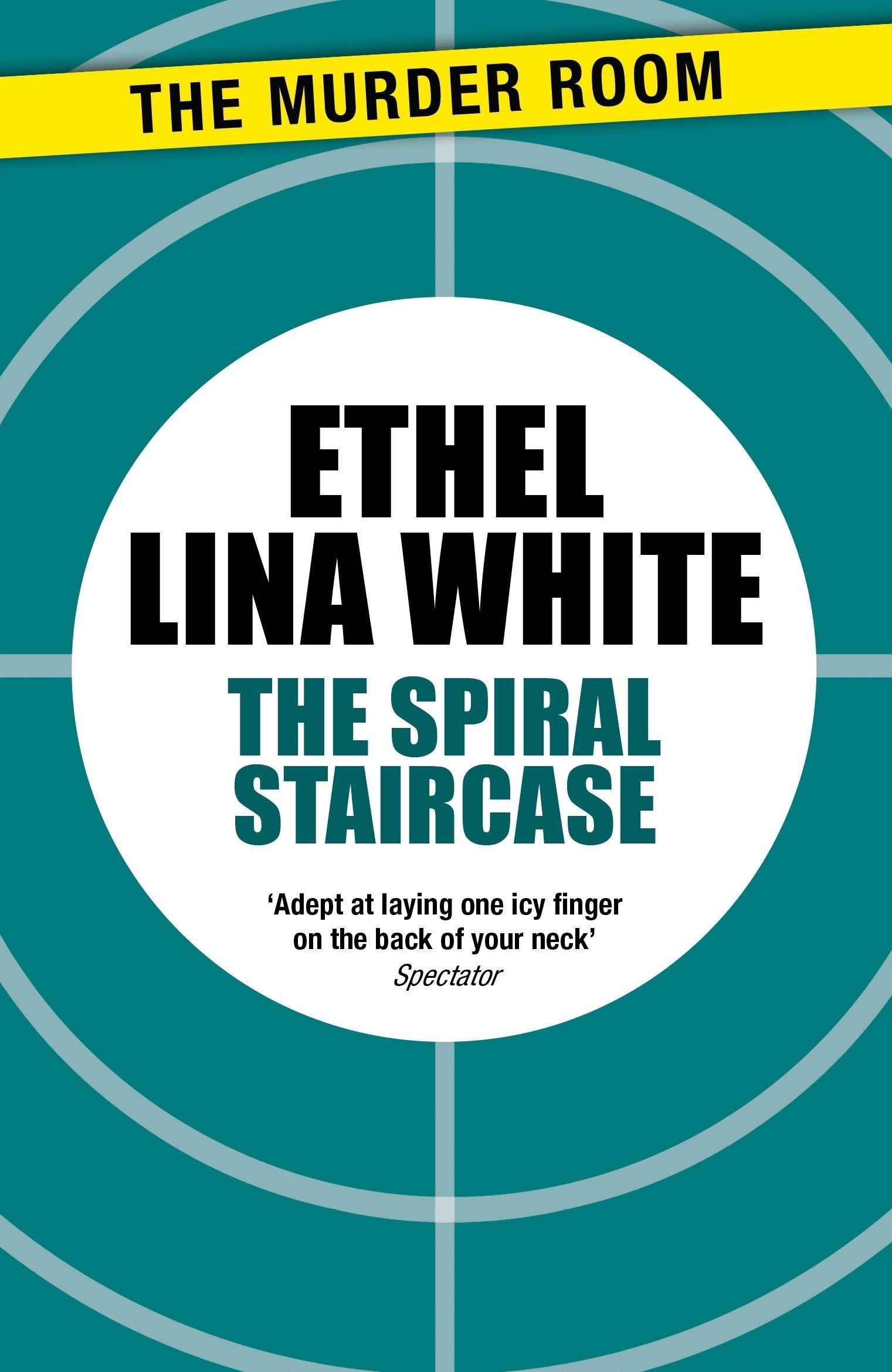 The Spiral Staircase By Ethel Lina White Books Hachette Australia