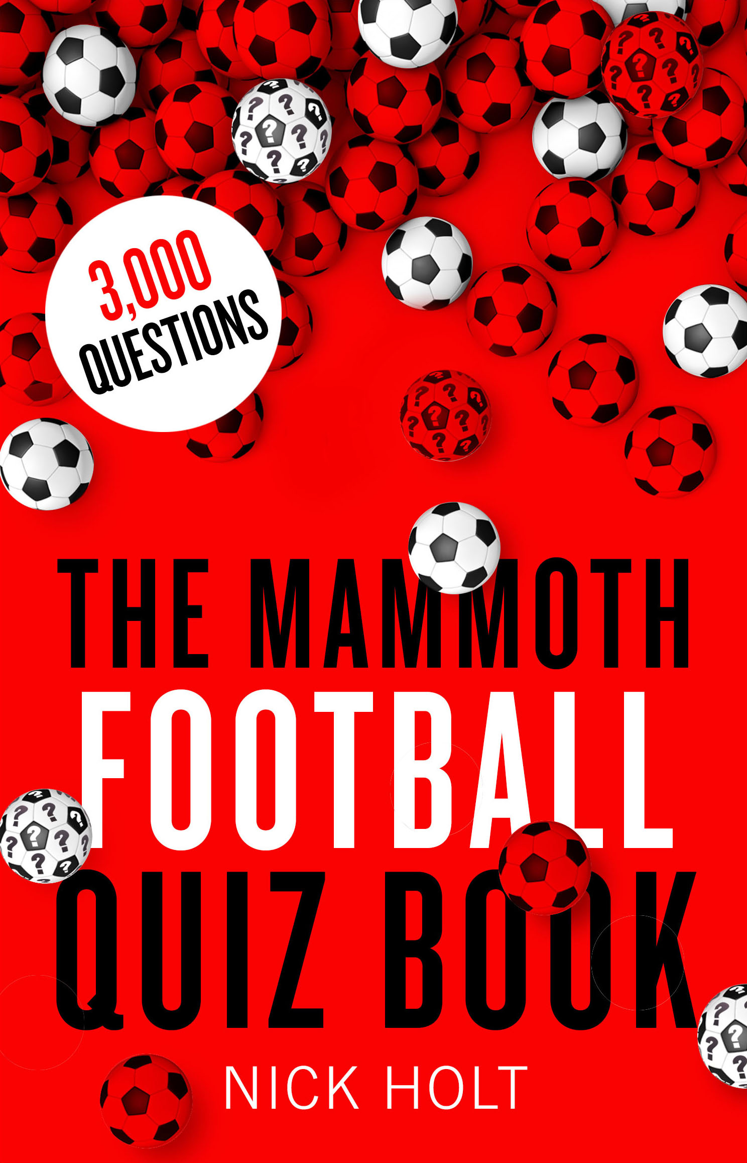 The Mammoth Football Quiz Book By Nick Holt Books Hachette Australia