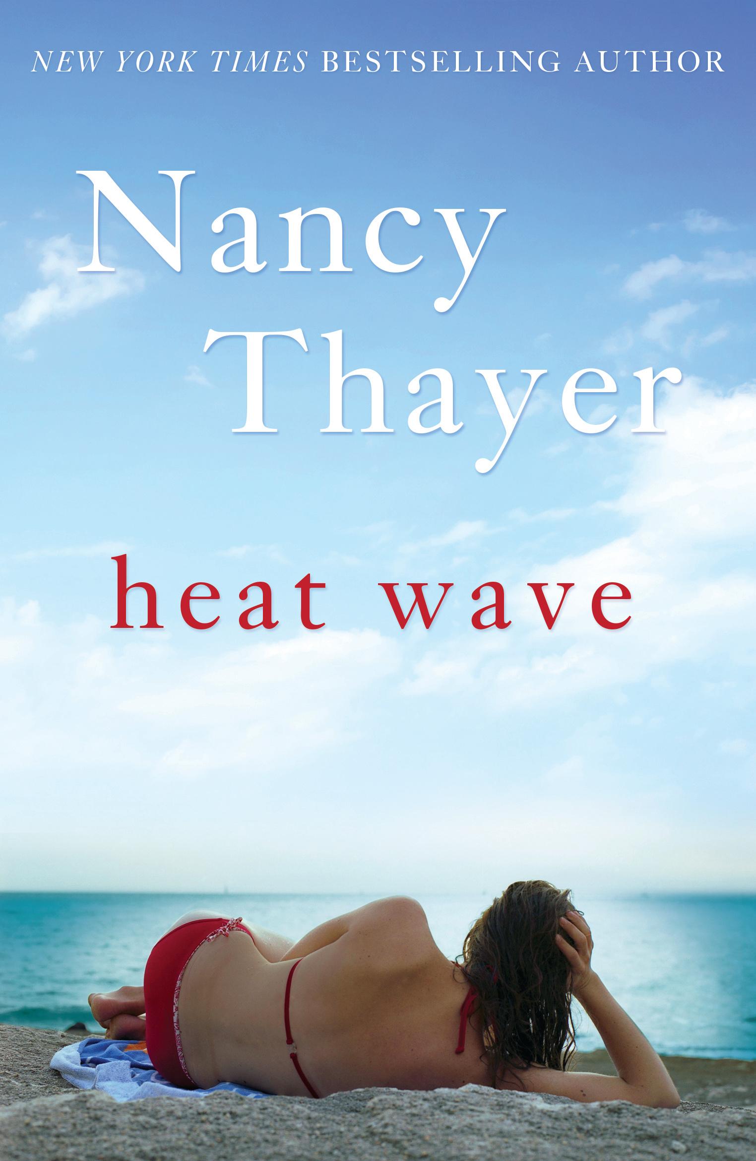 heat wave thayer nancy