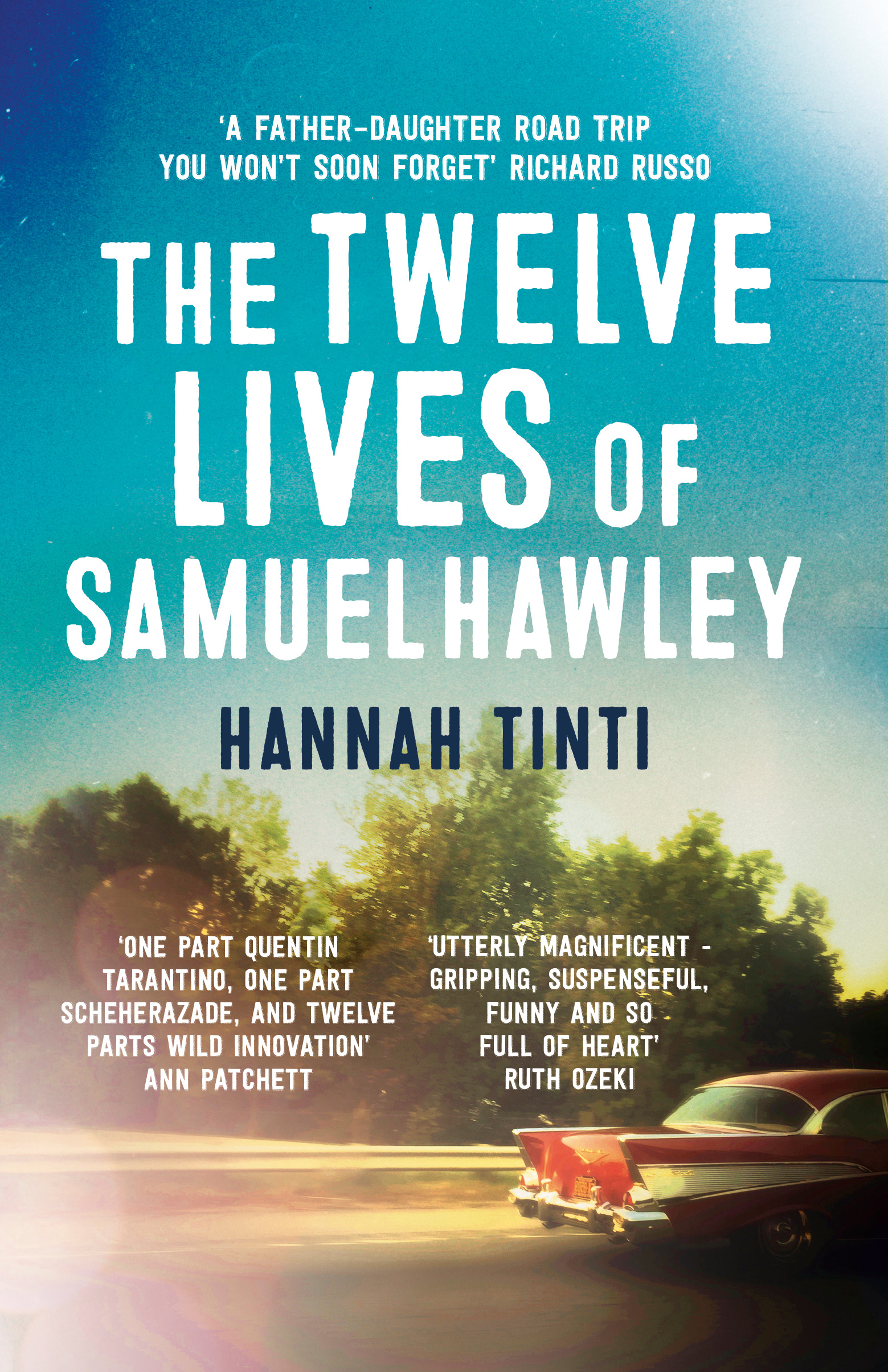 the twelve lives of samuel hawley by hannah tinti books