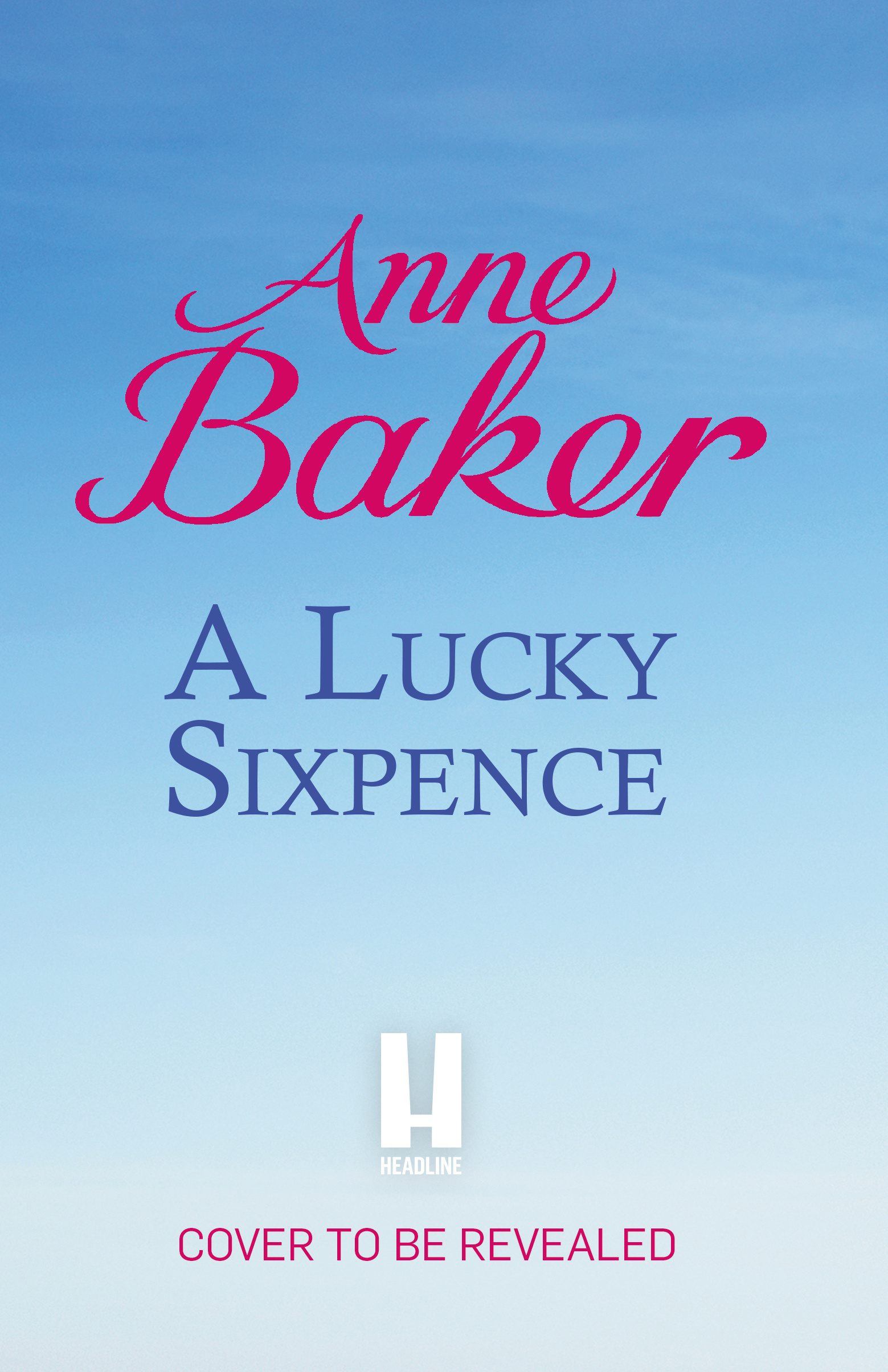A Lucky Sixpence By Anne Baker Books Hachette Australia