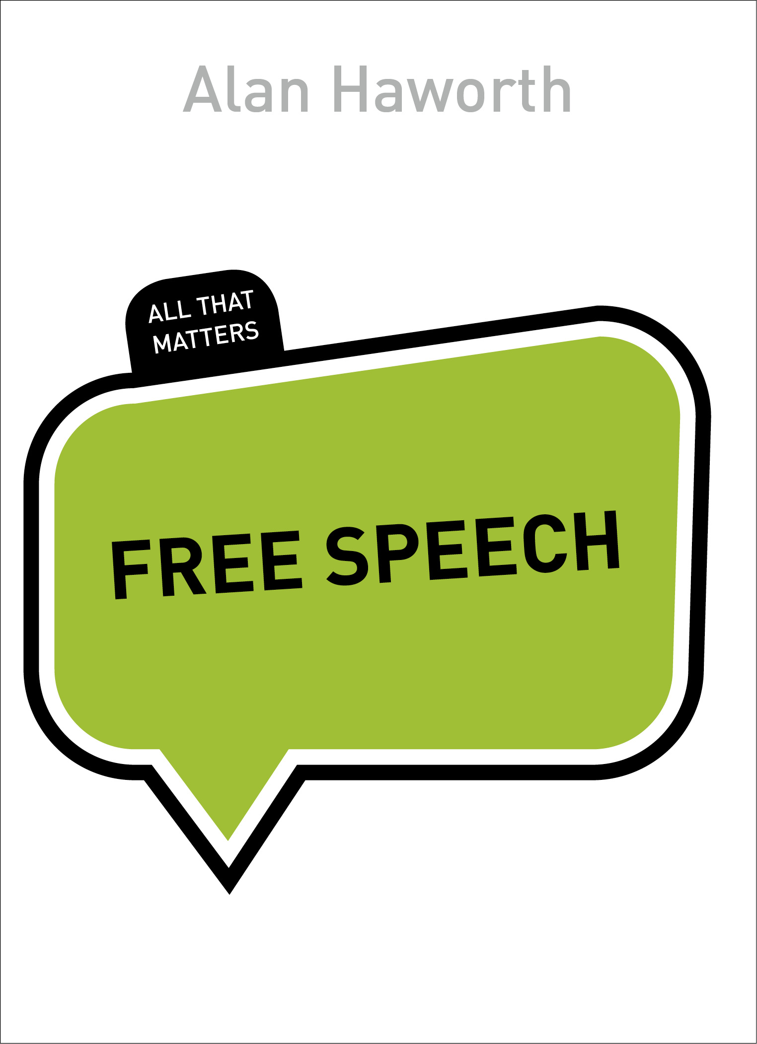 an analysis of freedom of speech as the law