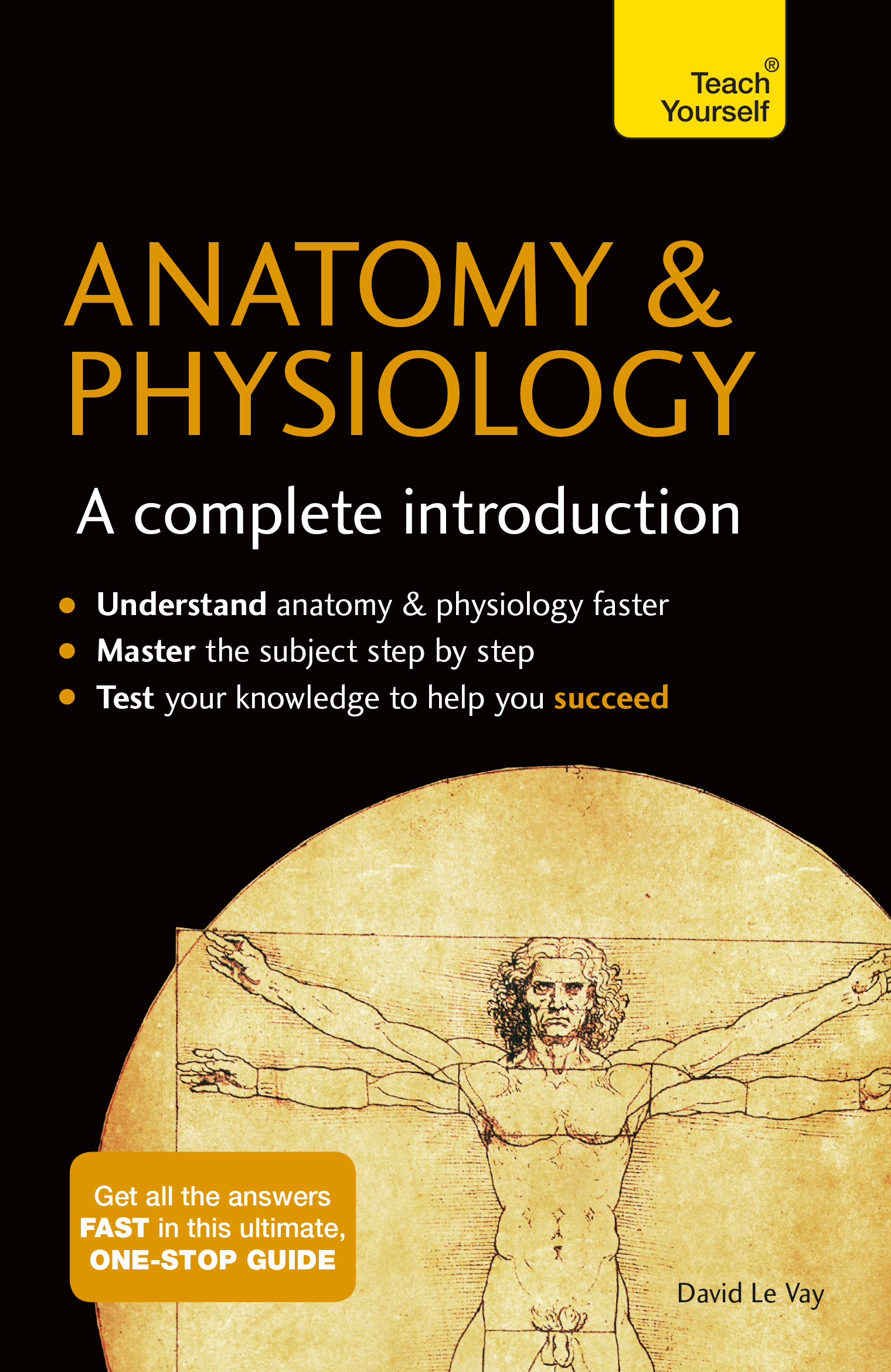 Anatomy & Physiology: A Complete Introduction: Teach Yourself by ...
