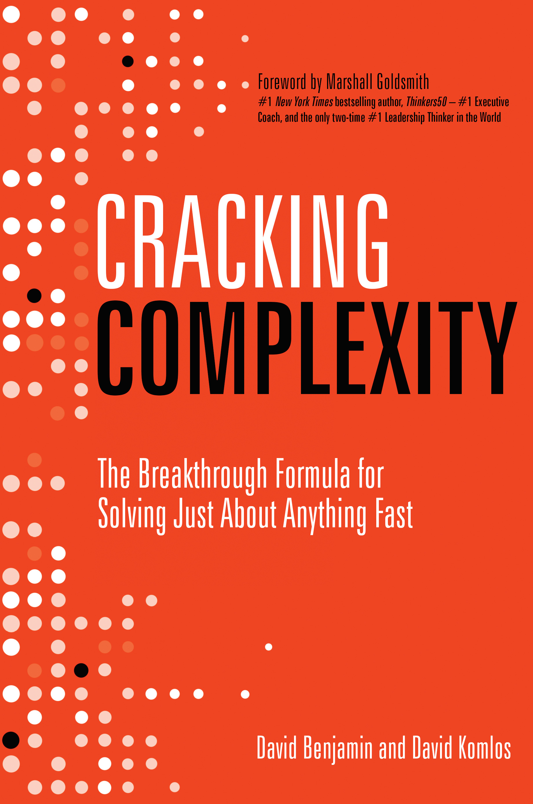 Cracking Complexity The Breakthrough Formula For Solving Just About
