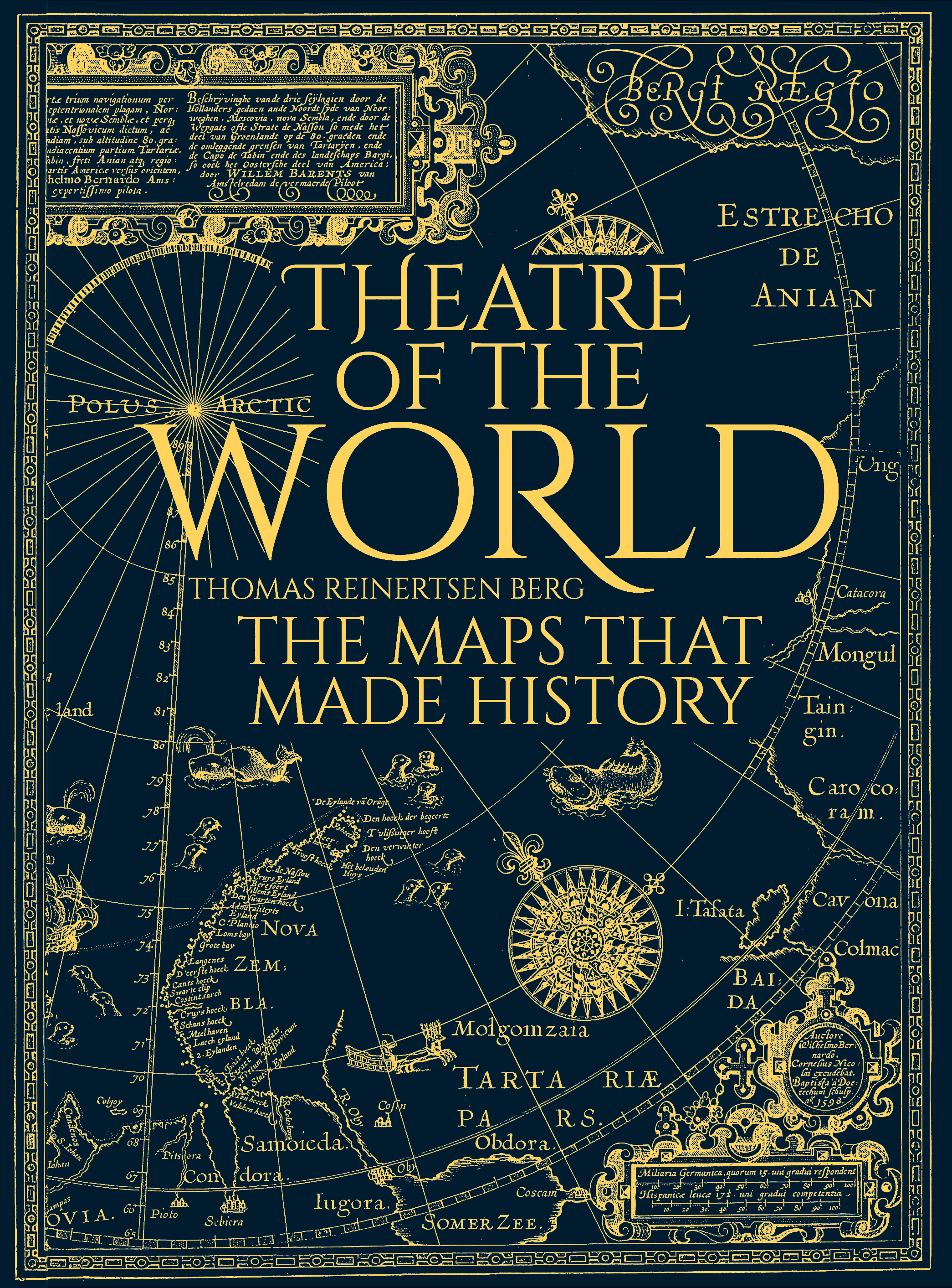 Image result for Theatre of the World: The Maps that Made History by Thomas Reinertsen Berg