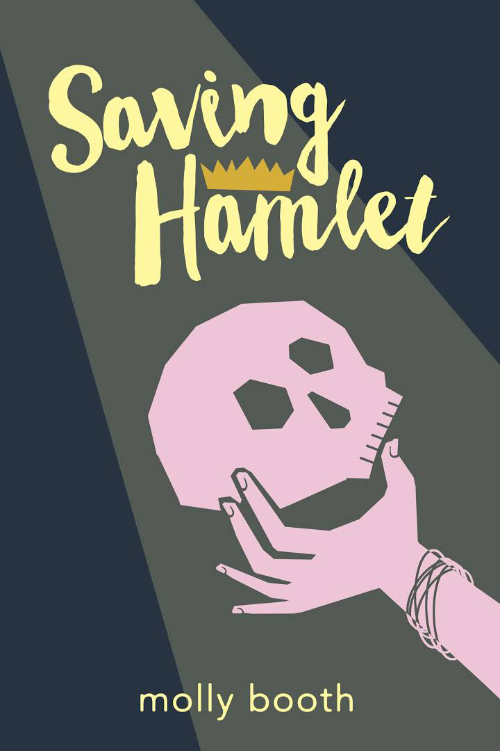 Saving Hamlet by Molly Booth -...