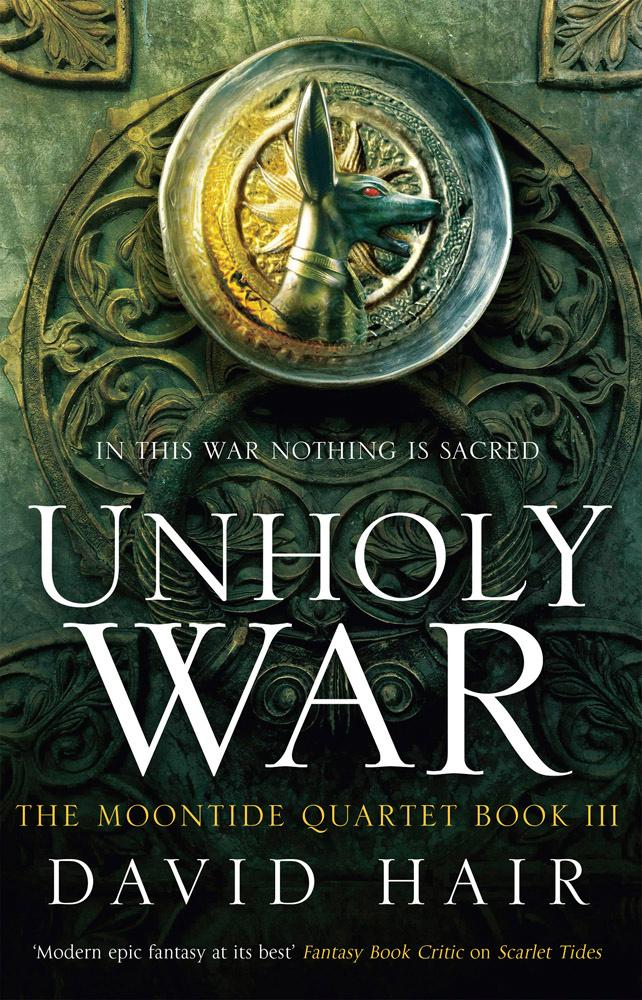 Unholy War  The Moontide Quartet Book 3 by David Hair - Books ... 21c82c53926