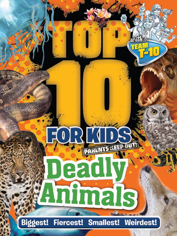 Top 10 For Kids Deadly Animals By Ticktock Books Hachette Australia