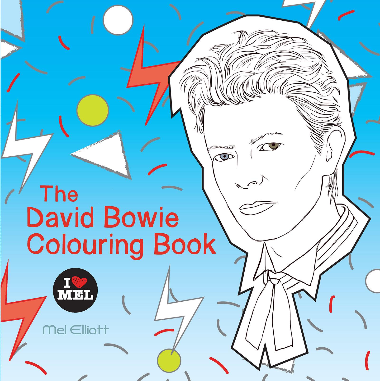 The David Bowie Colouring Book By Mel Elliott Books Hachette