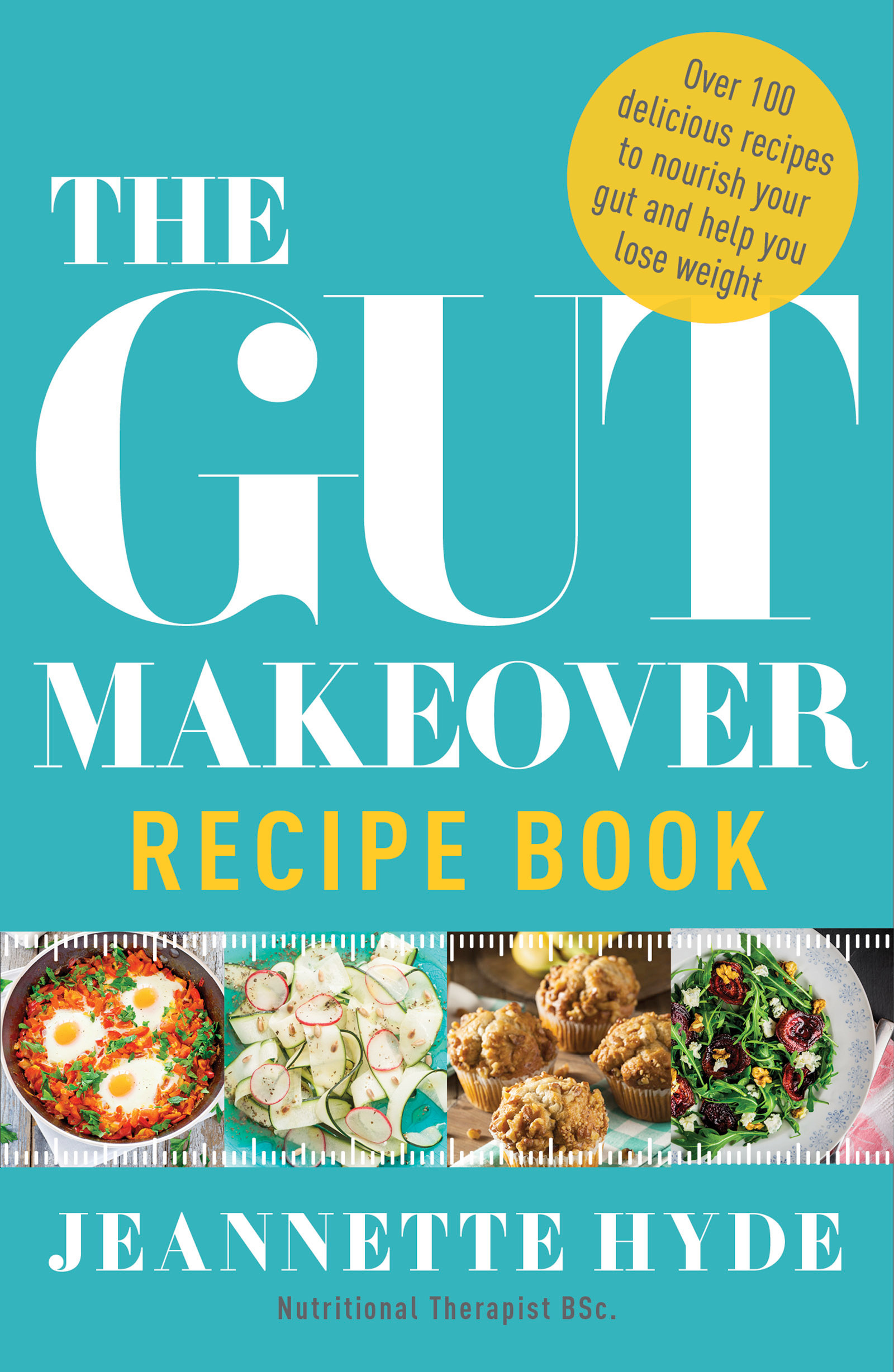 The gut makeover recipe book by jeannette hyde books hachette download image download image forumfinder Images
