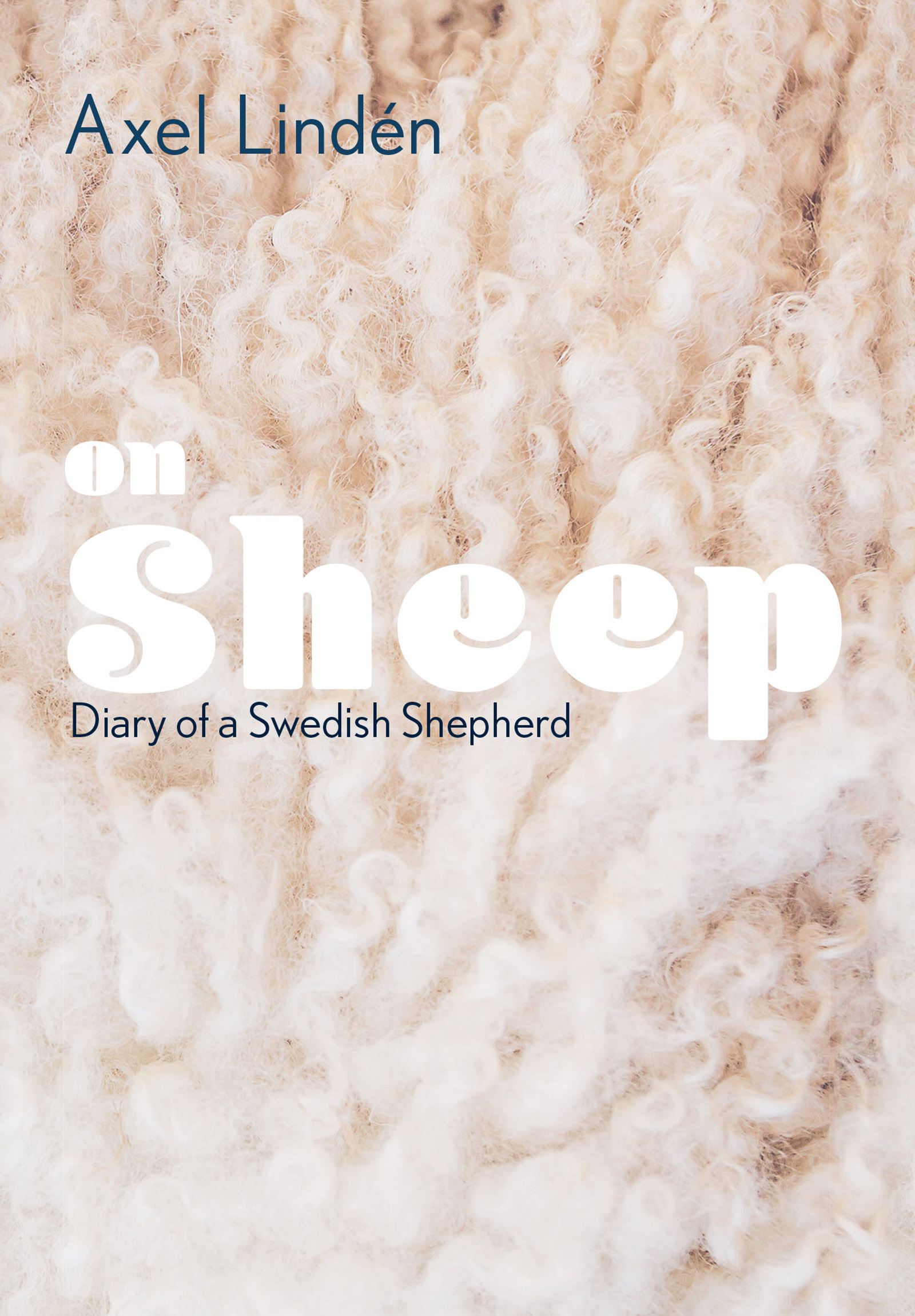Image result for On Sheep: Diary of a Swedish Shepherd by Axel Linden