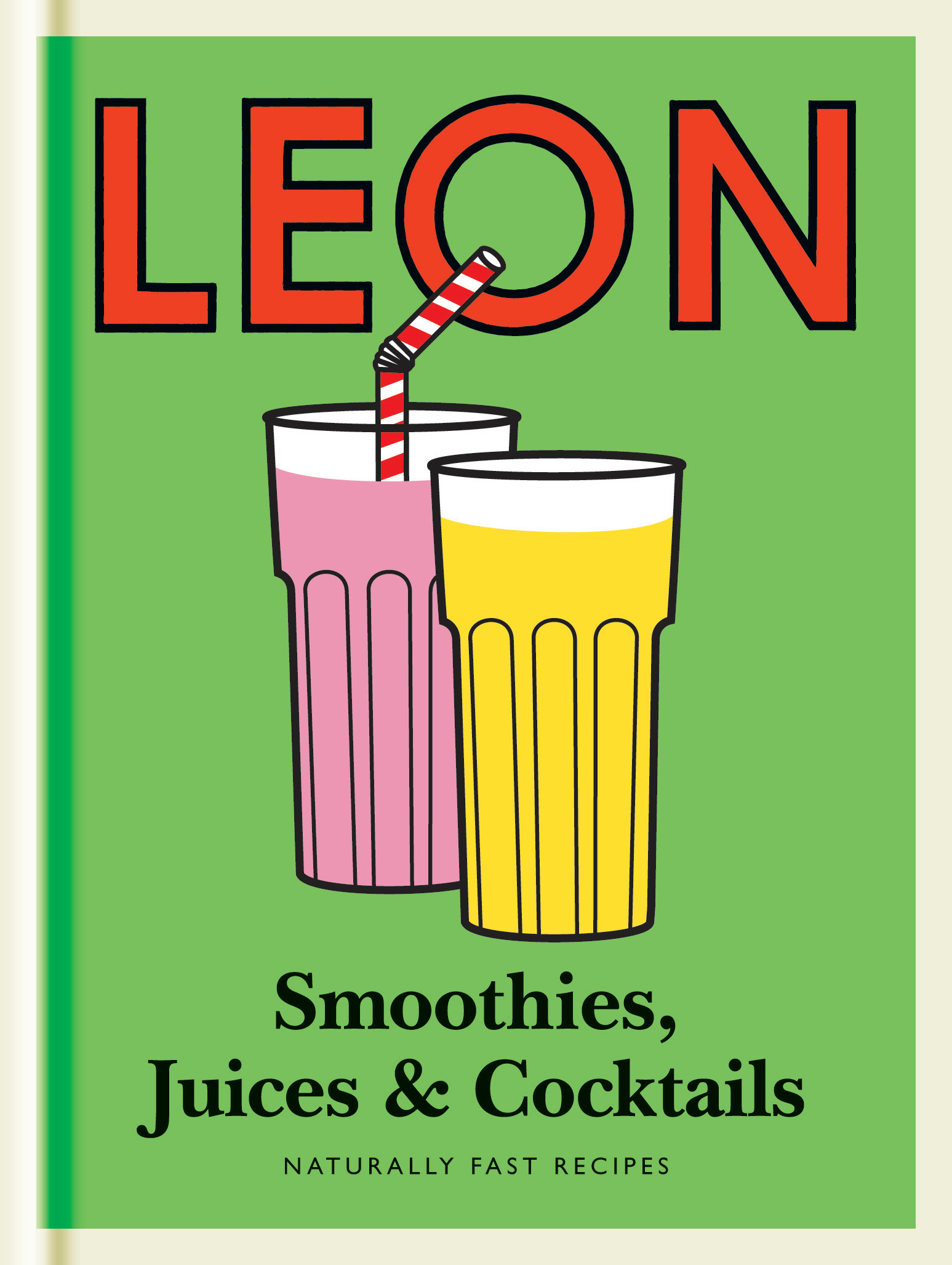 Little Leon Smoothies Juices Cocktails Naturally Fast Recipes