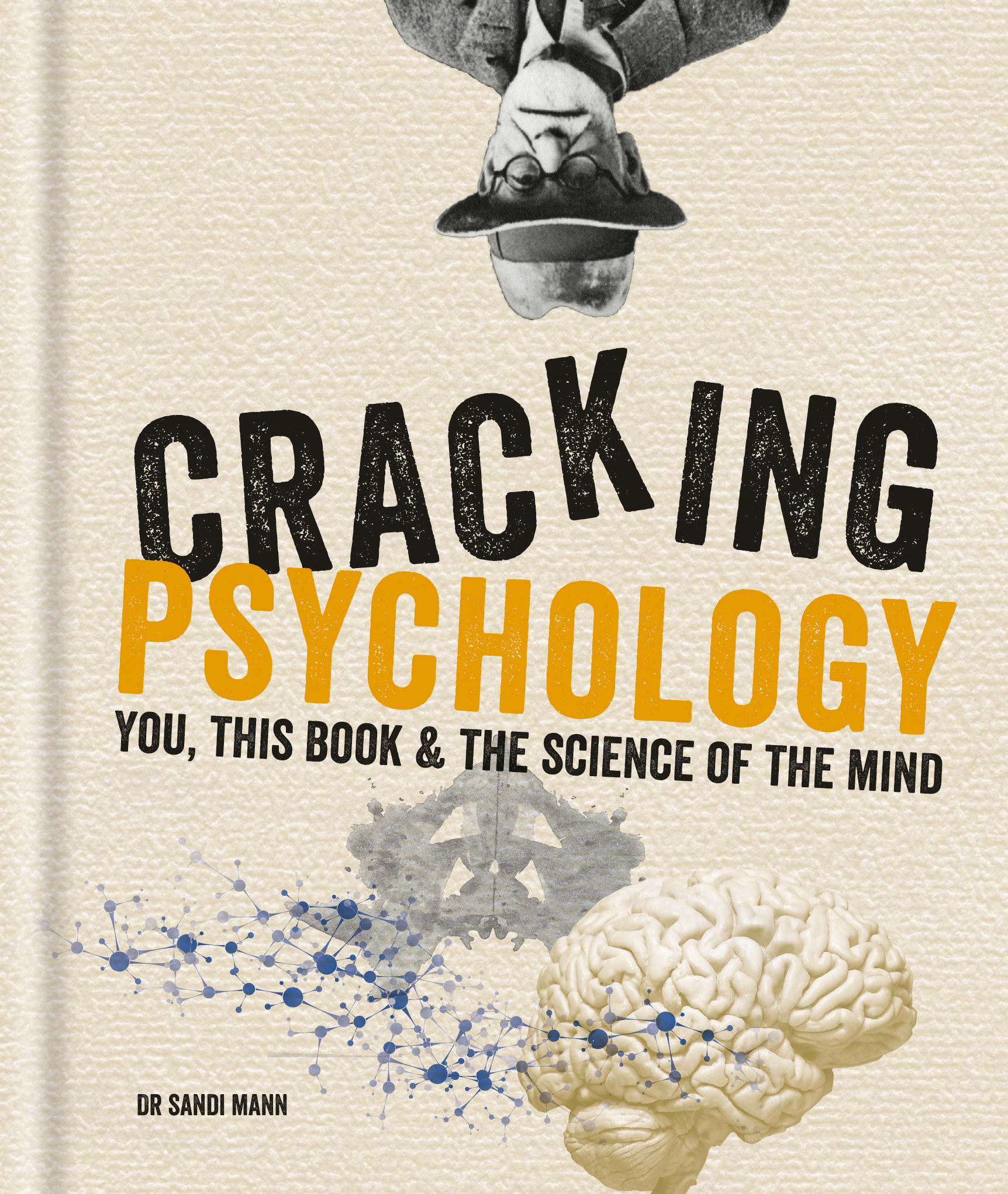Cracking Psychology You This Book The Science Of The Mind By