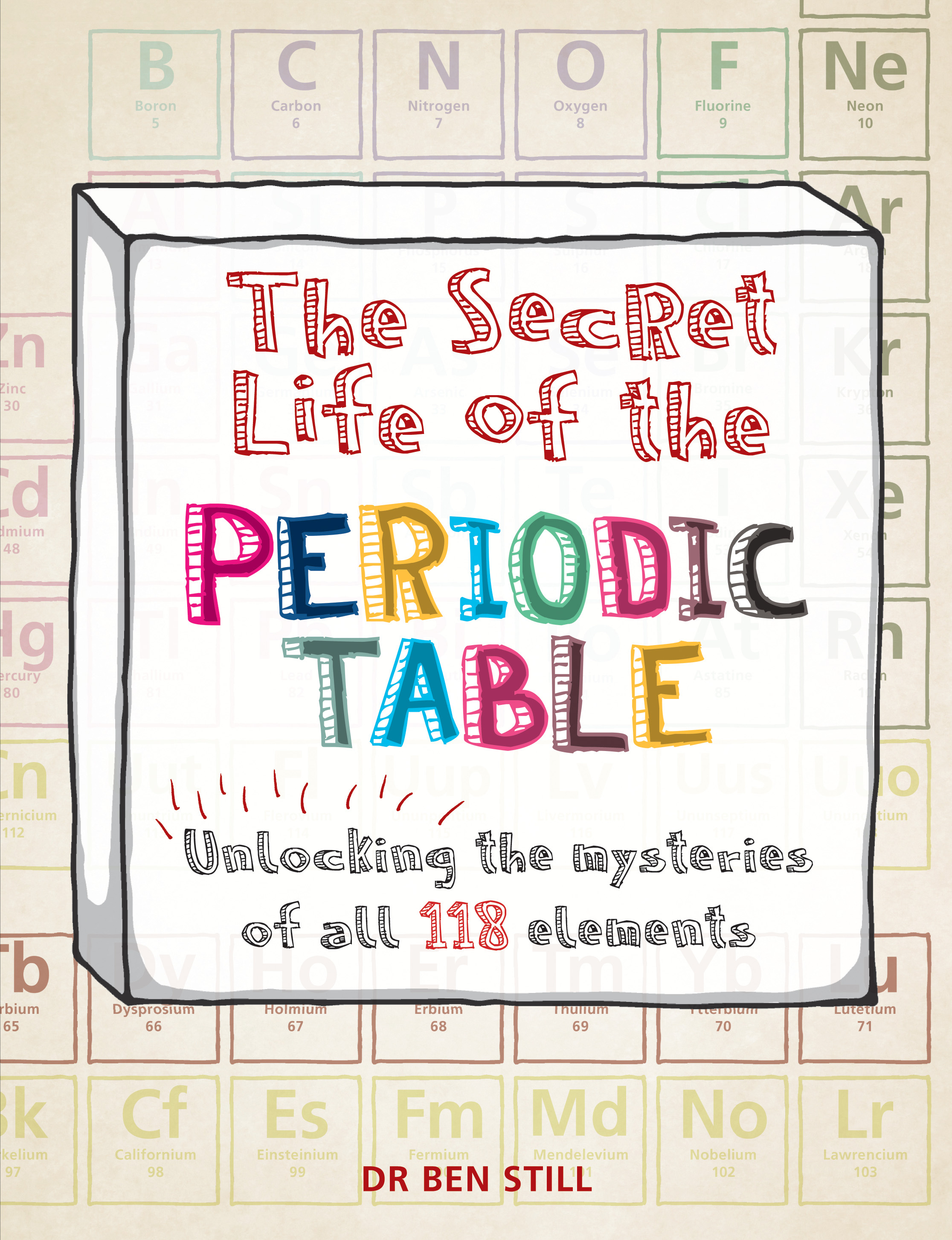 The Secret Life Of The Periodic Table By Hamlyn Books Hachette