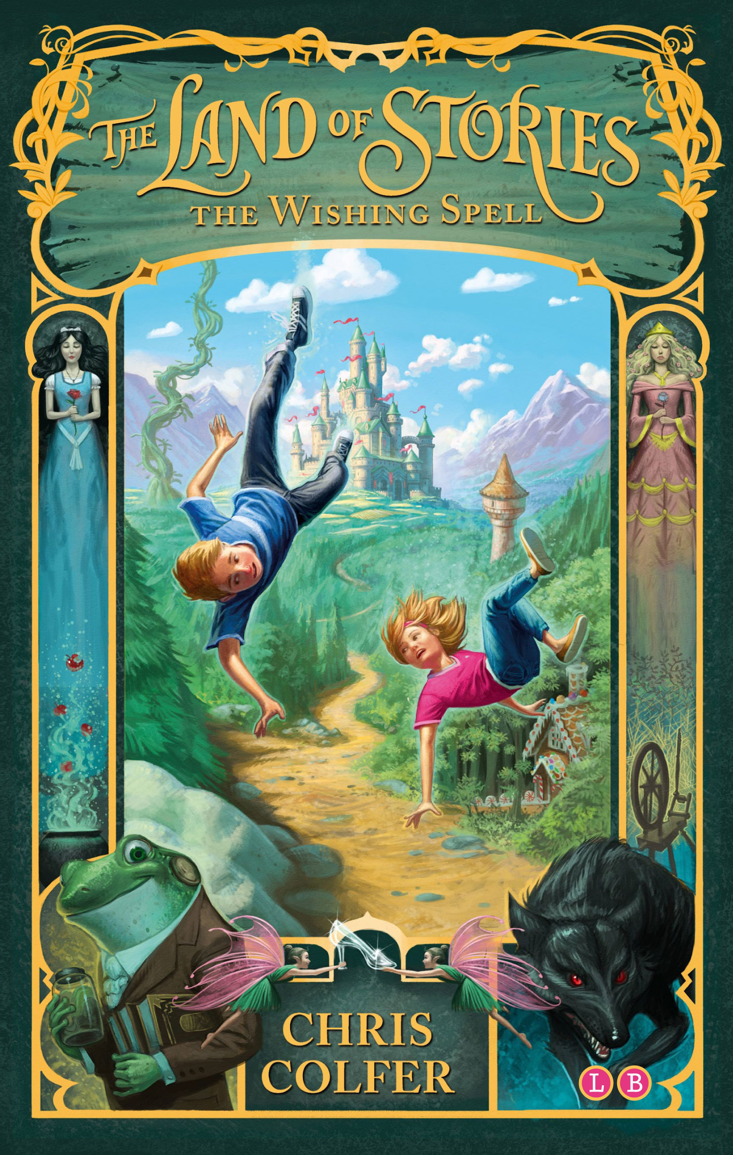 The Land Of Stories The Wishing Spell Book 1 By Chris Colfer